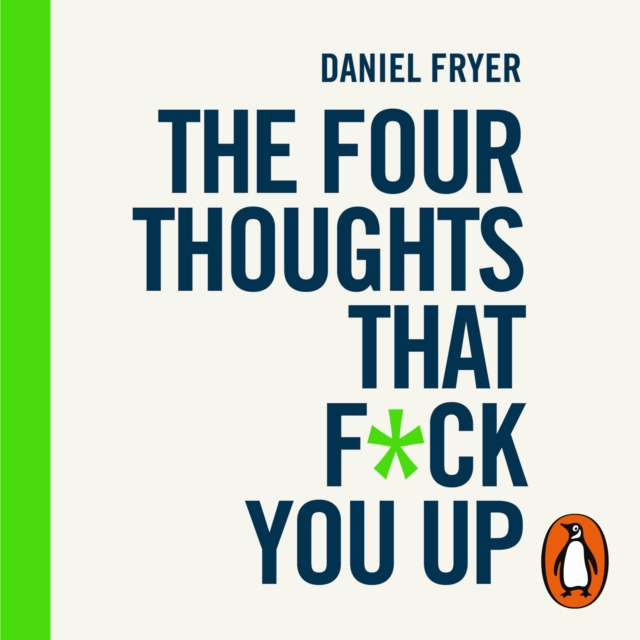 Daniel Fryer Four Thoughts That F*ck You Up ... and How to Fix Them brandt flip charts how to draw them