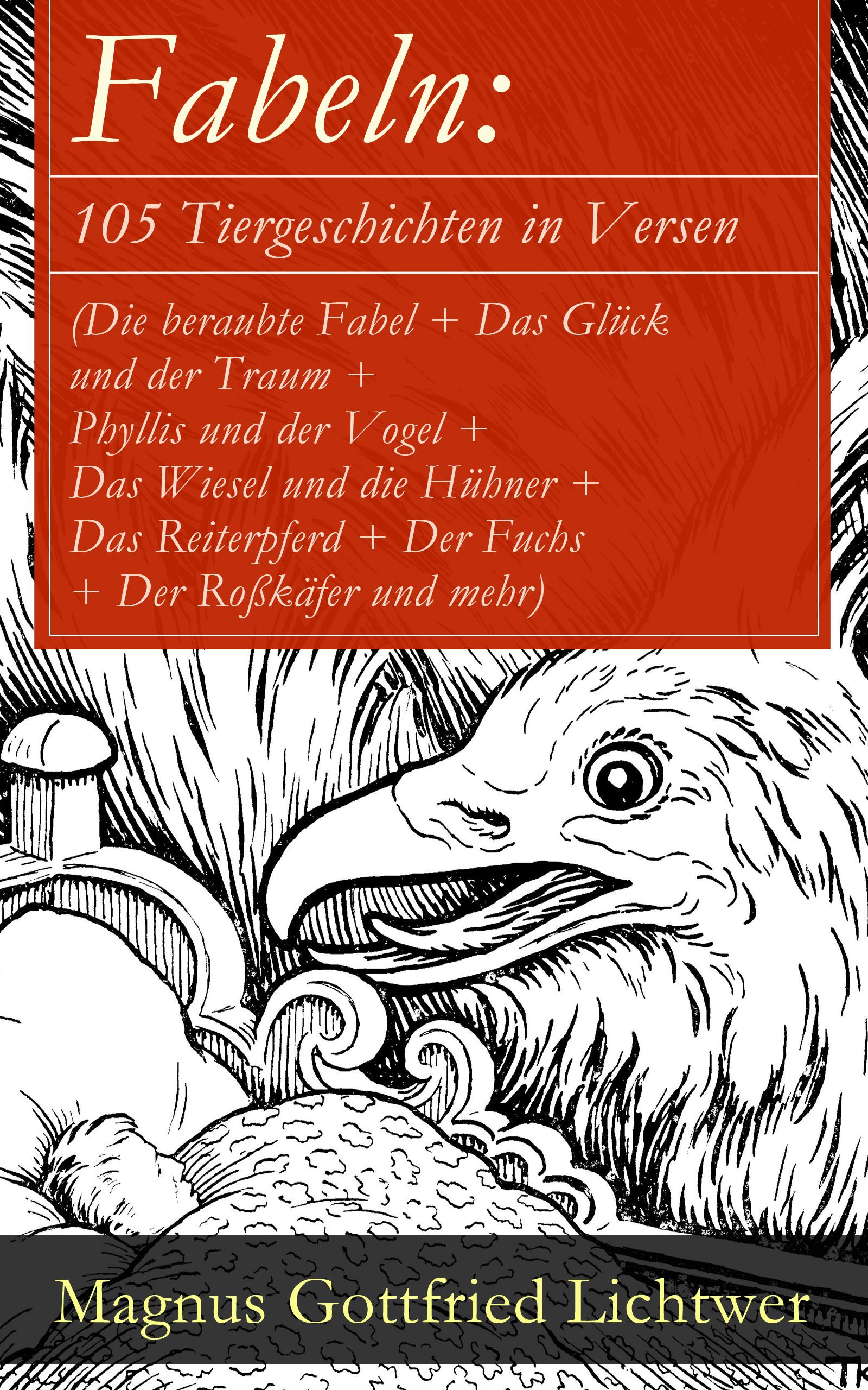 Magnus Gottfried Lichtwer Fabeln: 105 Tiergeschichten in Versen (Die beraubte Fabel + Das Glück und der Traum + Phyllis und der Vogel + Das Wiesel und die Hühner + Das Reiterpferd + Der Fuchs + Der Roßkäfer und mehr) nina federer das vermächtnis der venus