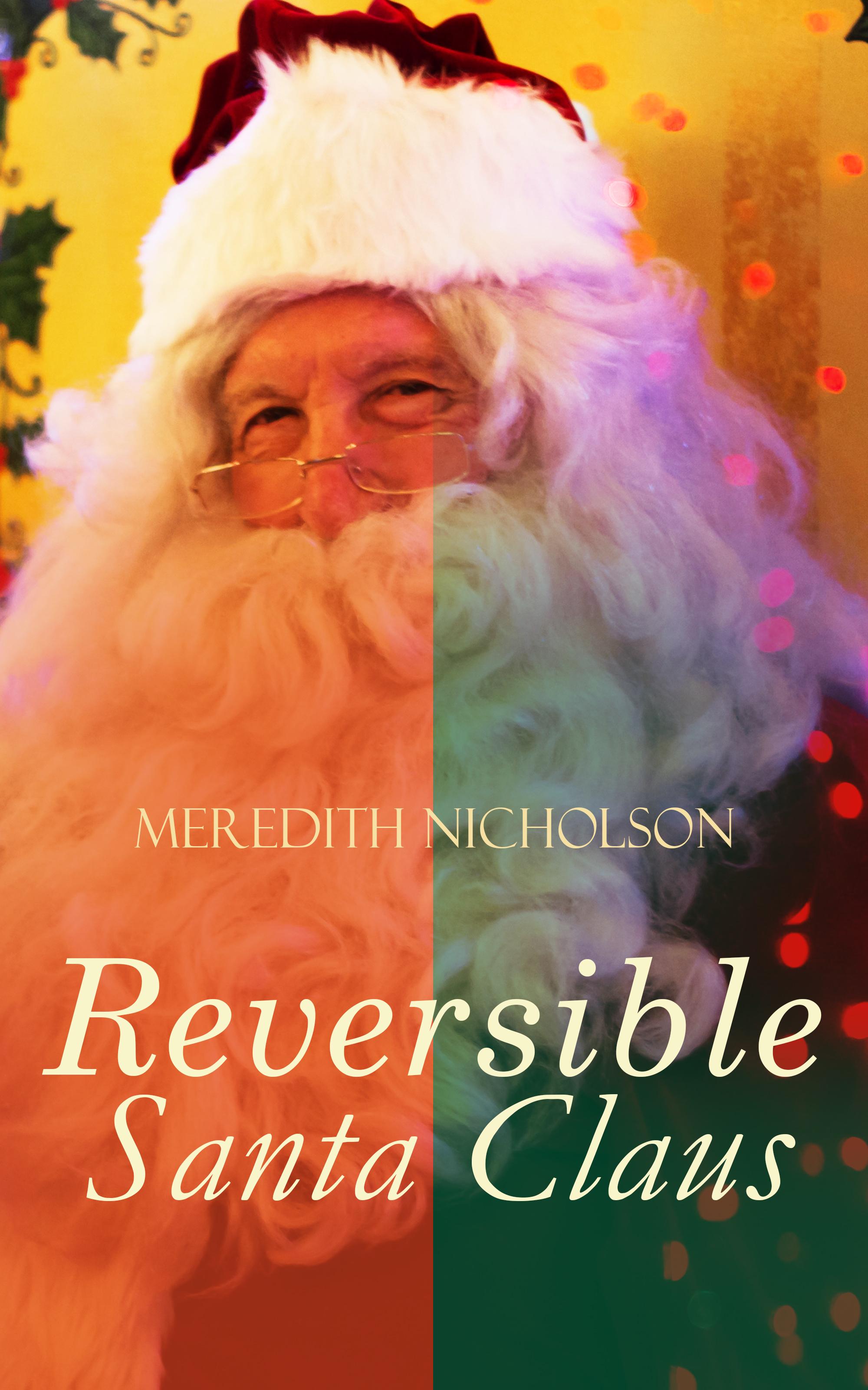 Meredith Nicholson A Reversible Santa Claus reversible errors