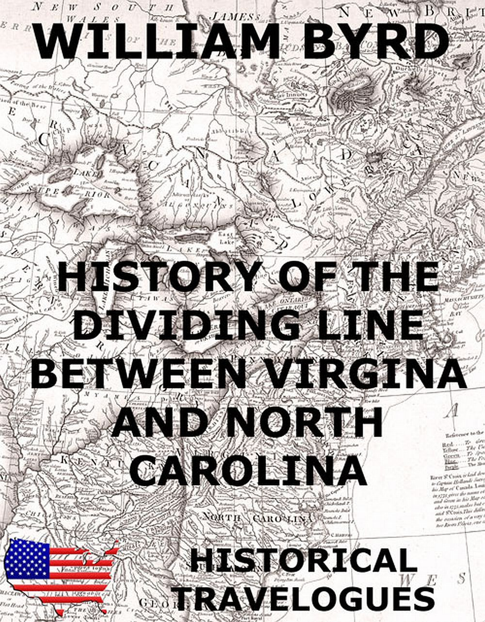 William Byrd History of the Dividing Line Between Virginia And North Carolina jr john c mceldowney history of wetzel county west virginia