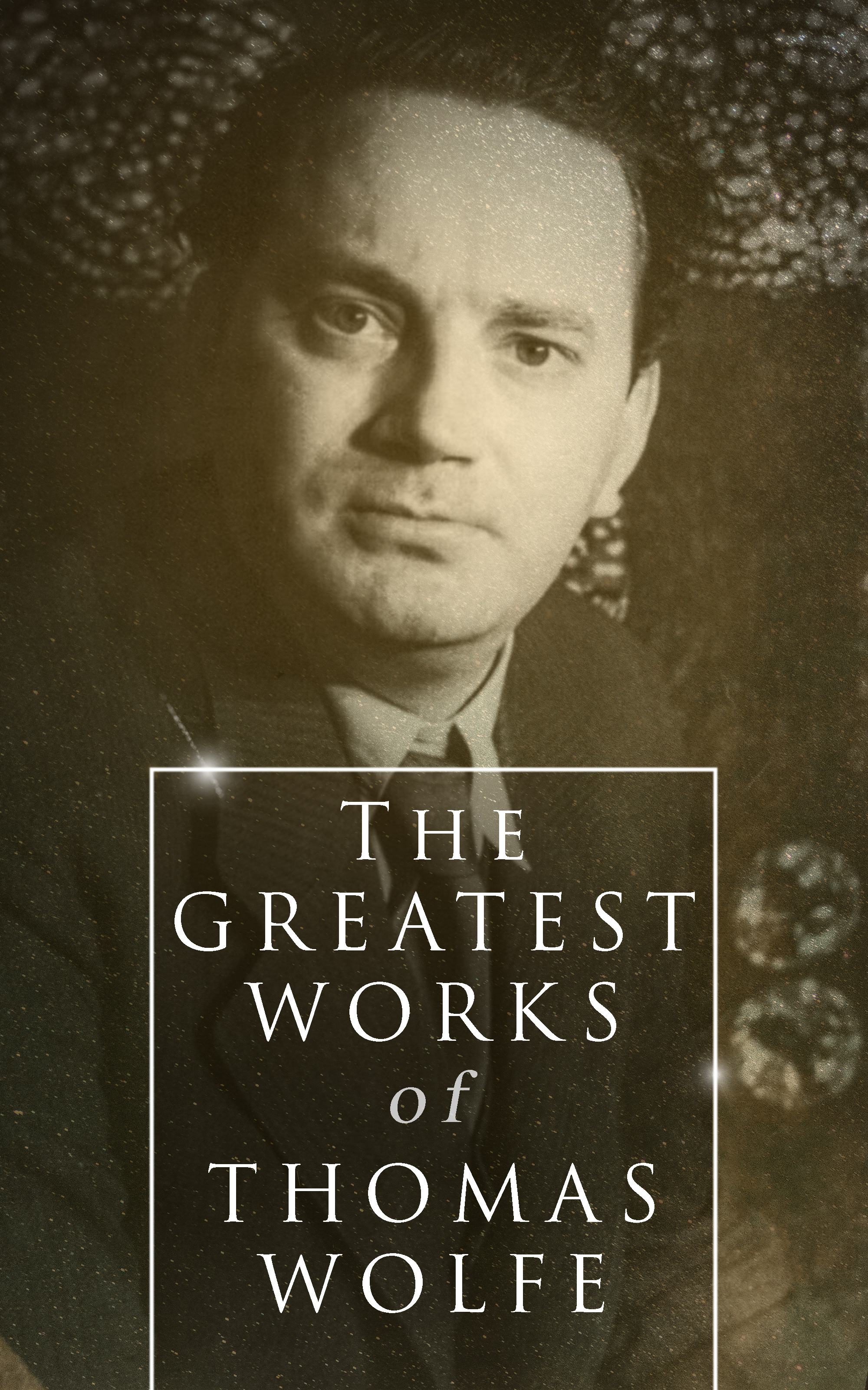 Thomas Wolfe The Greatest Works of Thomas Wolfe thomas d worrall the grain trust exposed
