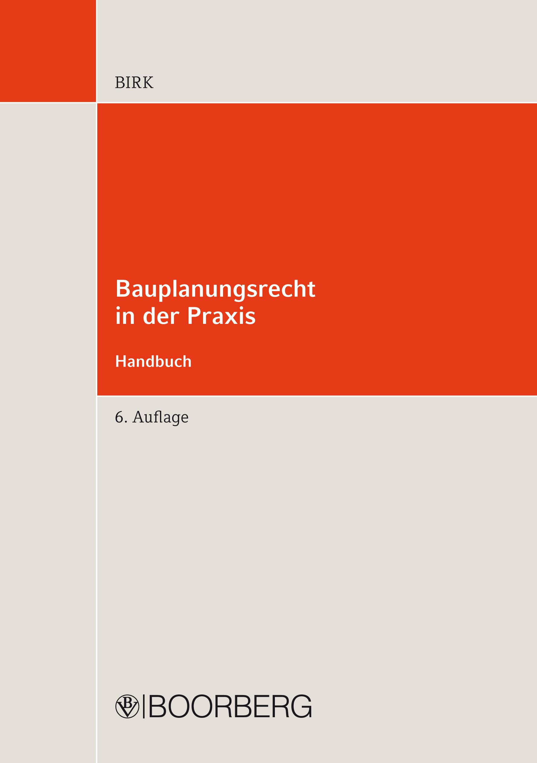 Hans-Jorg Birk Bauplanungsrecht in der Praxis - Handbuch jorg albrecht der kotti