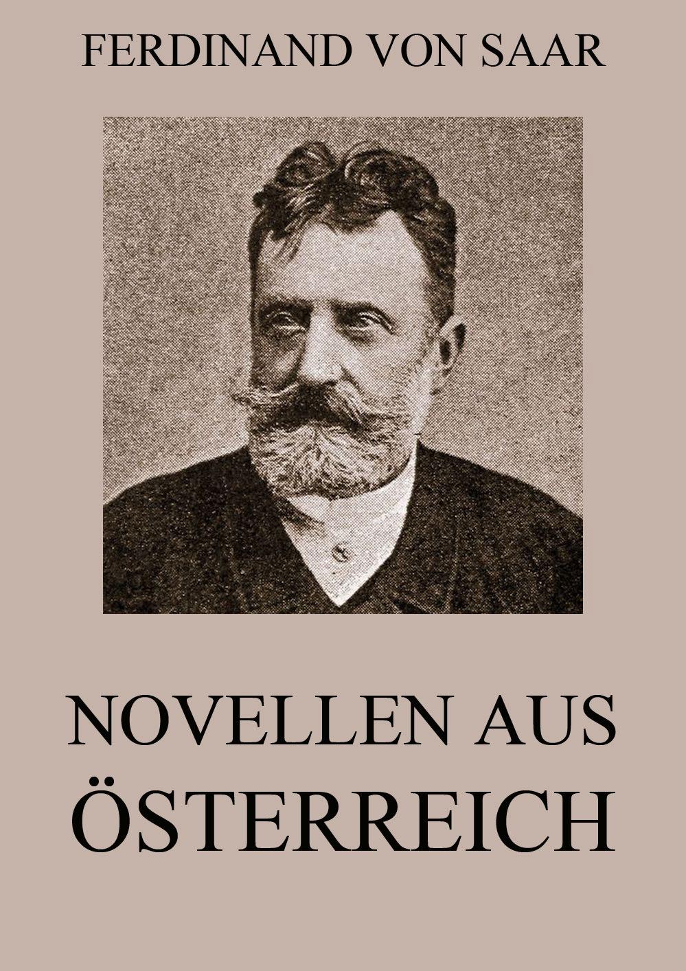 цена Ferdinand von Saar Novellen aus Österreich онлайн в 2017 году