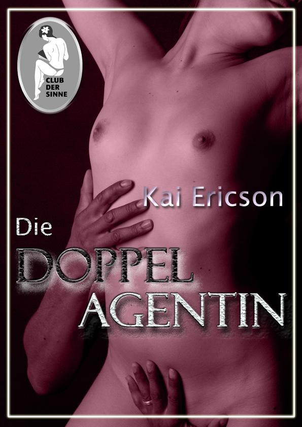Kai Ericson Die Doppelagentin ericson косметика