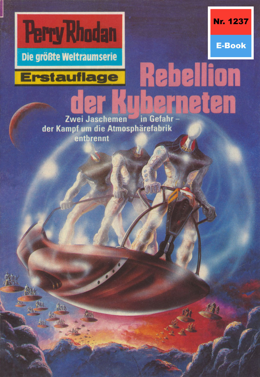 H.G. Ewers Perry Rhodan 1237: Rebellion der Kyberneten h g ewers perry rhodan 568 rebellen der cynos