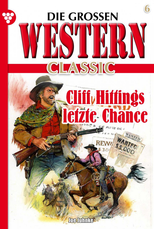 Joe Juhnke Die großen Western Classic 6 joe juhnke die großen western 179