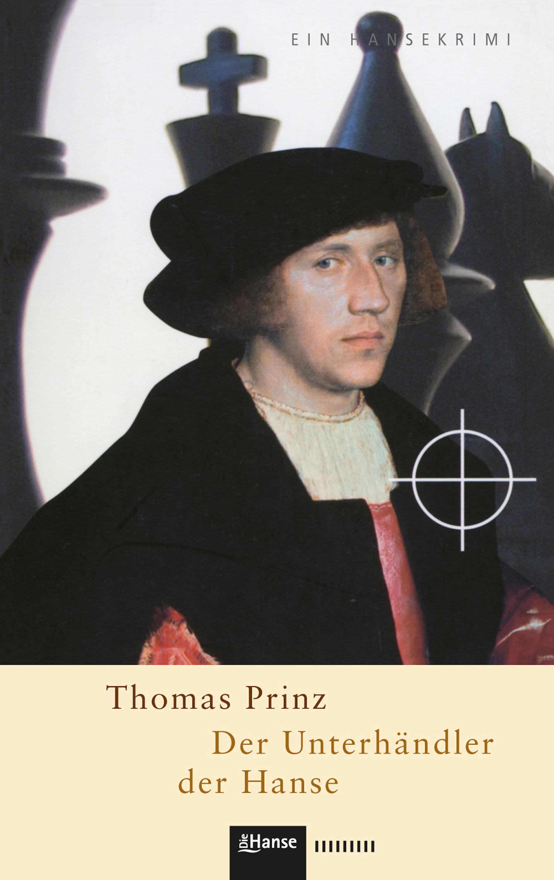 Thomas Prinz Der Unterhändler der Hanse
