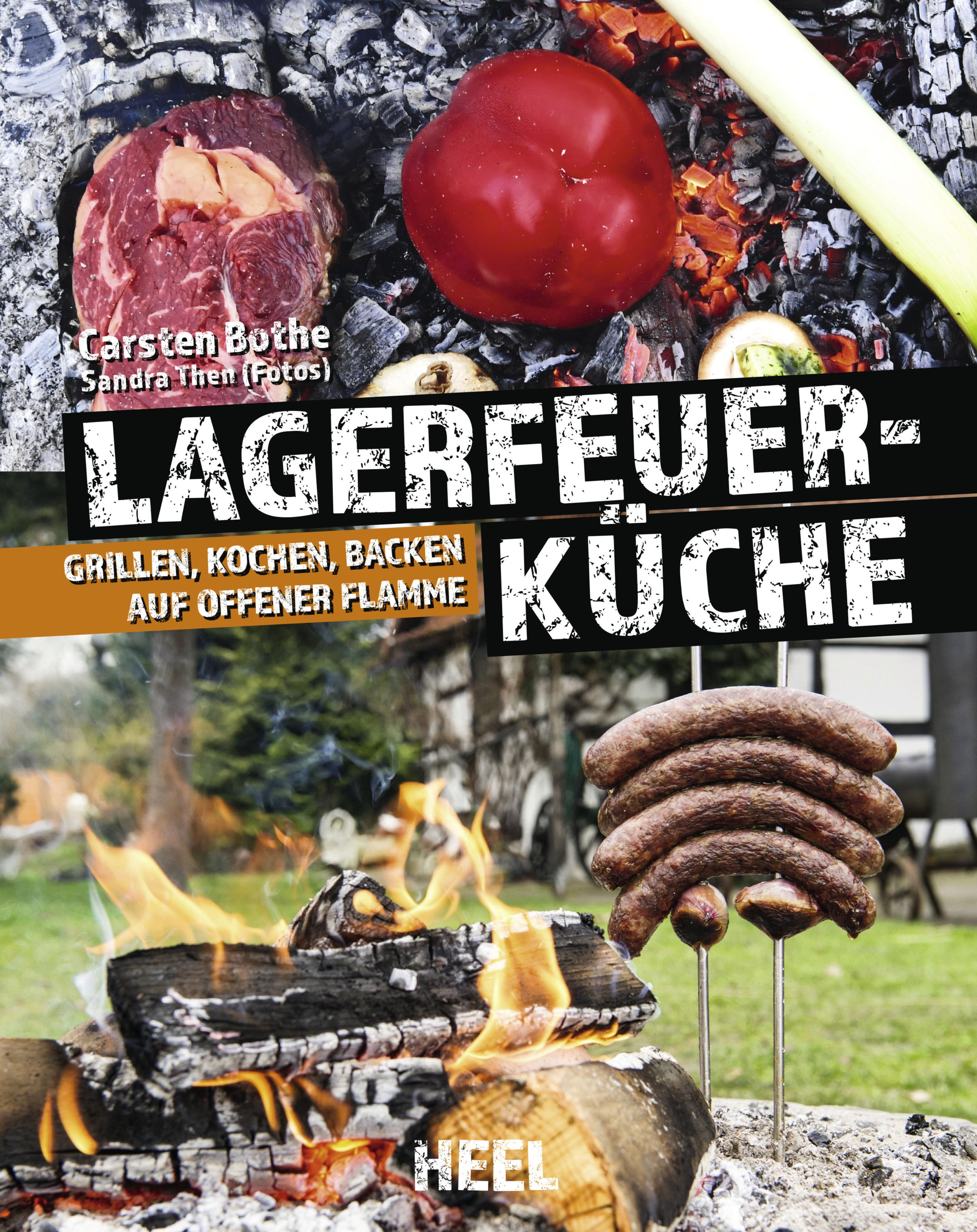 Carsten Bothe Faszination Lagerfeuer-Küche