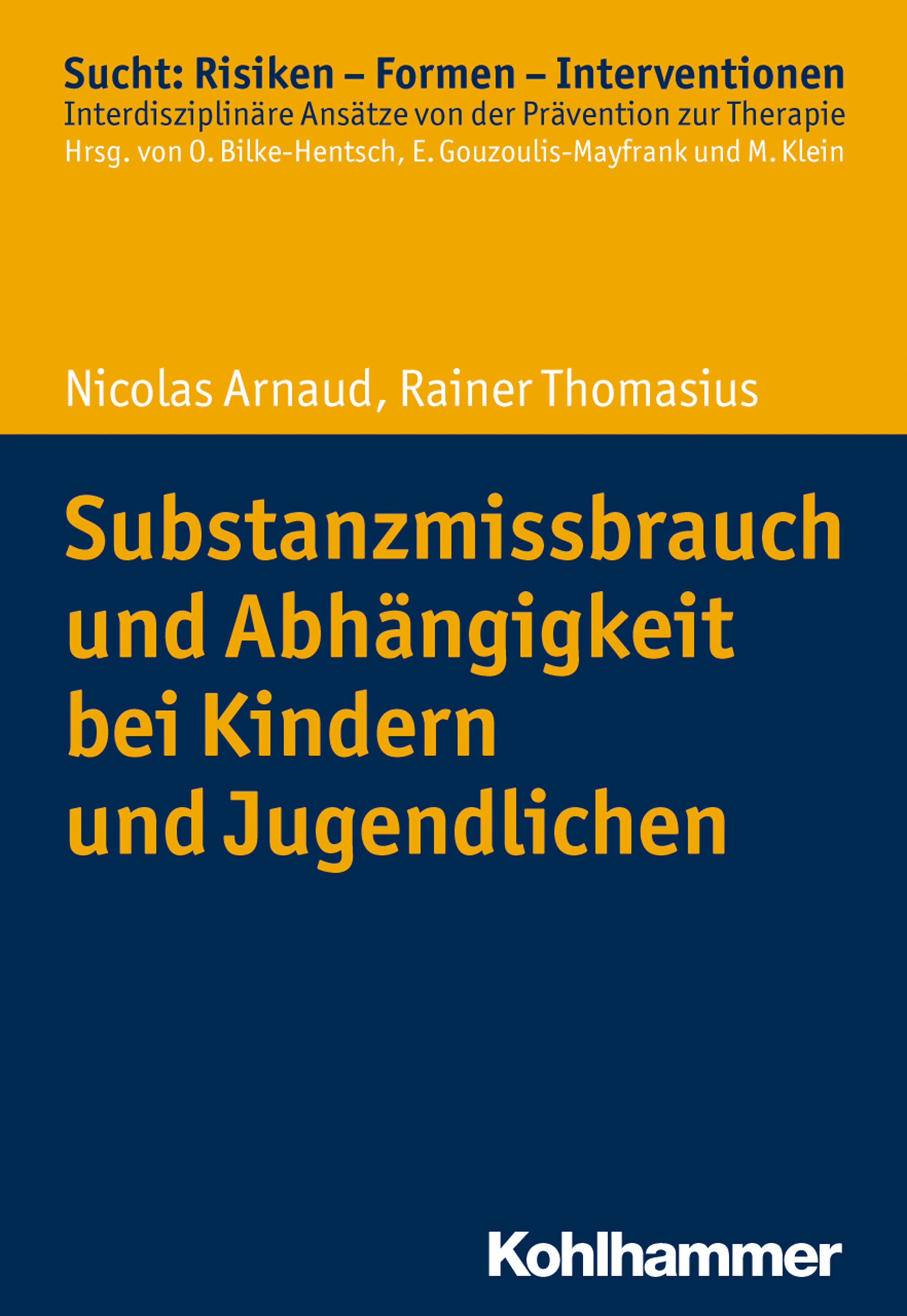 Rainer Thomasius Substanzmissbrauch und Abhängigkeit bei Kindern und Jugendlichen christiane lhotta ursachen und auswirkungen der nutzung von computer und bildschirmspielen bei kindern