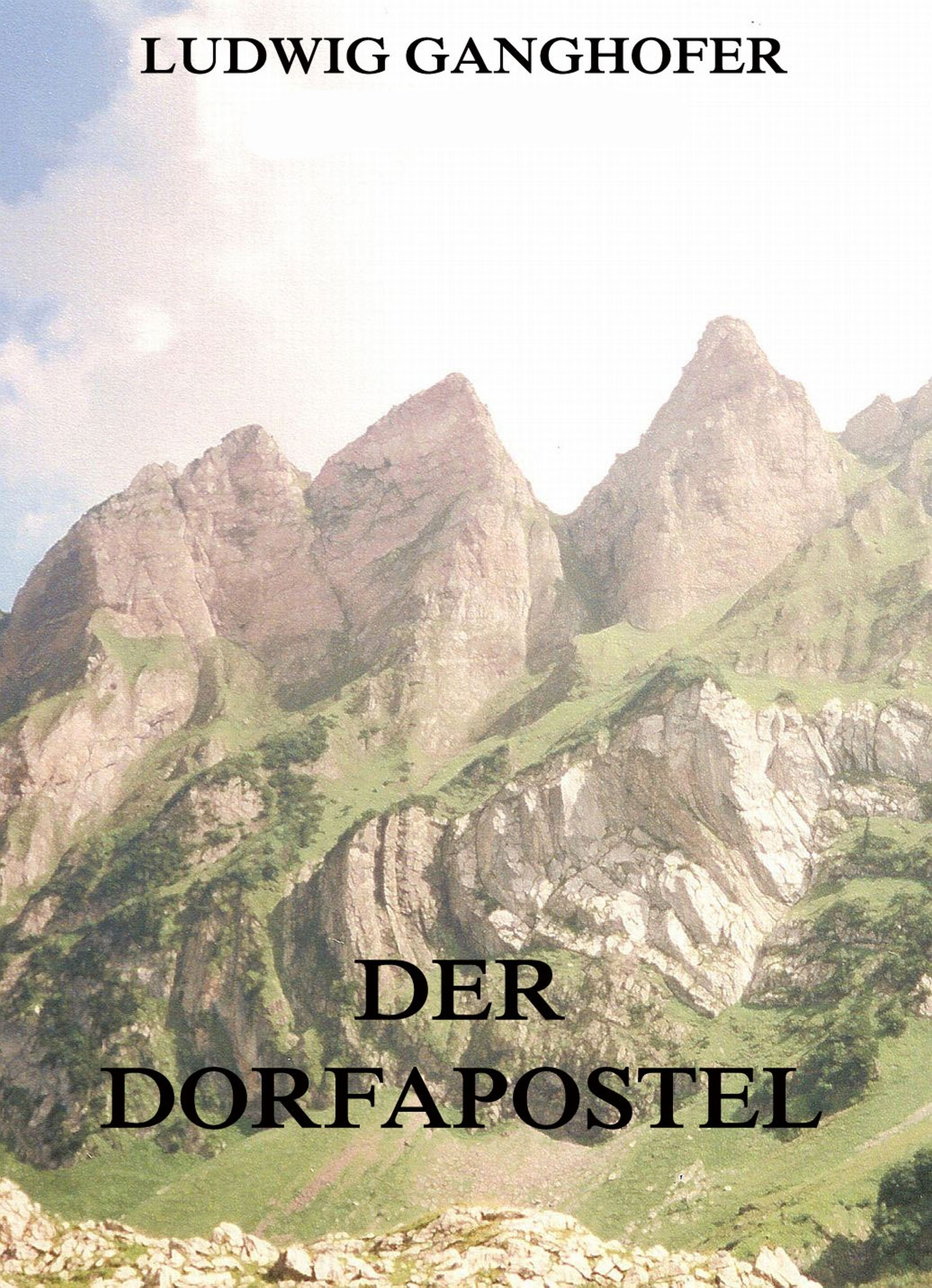 цена Ludwig Ganghofer Der Dorfapostel онлайн в 2017 году