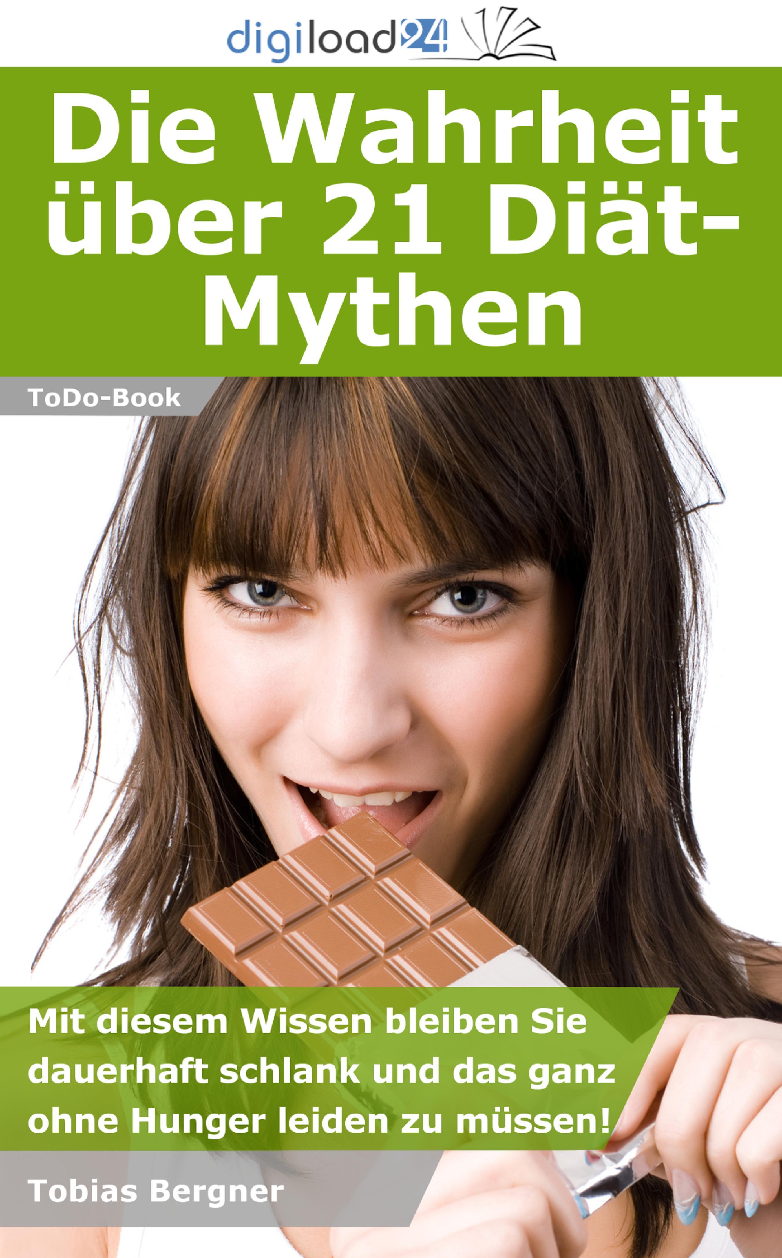 Tobias Bergner Die Wahrheit über 21 Diät-Mythen кофеварка bergner bg 0671 eu