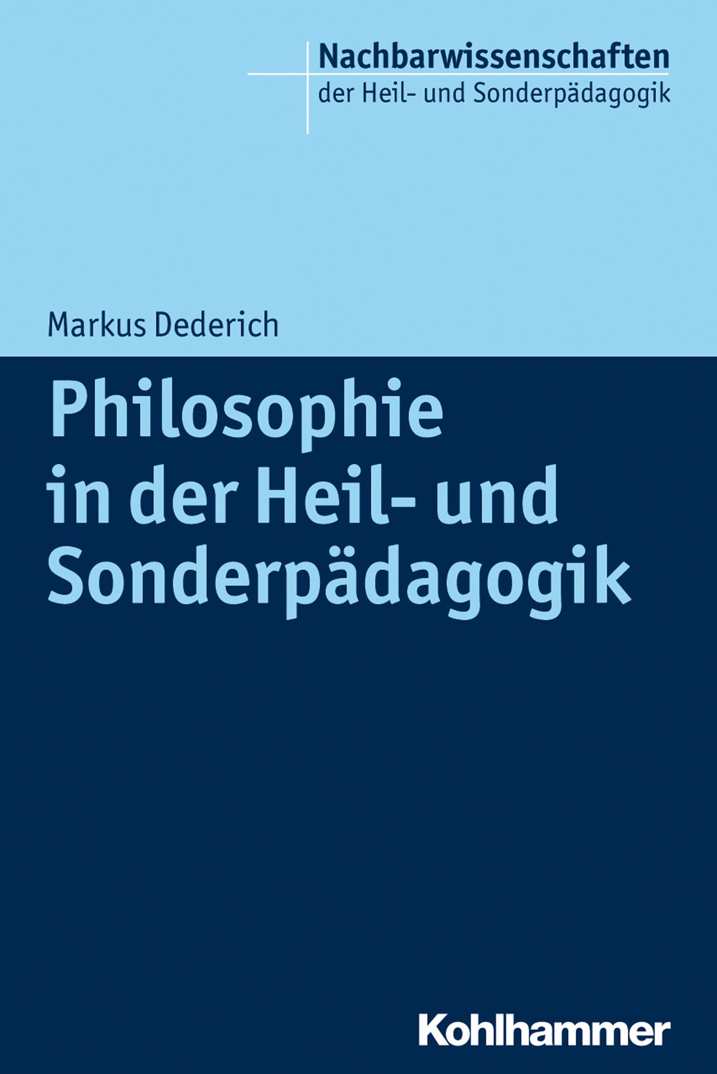 Markus Dederich Philosophie in der Heil- und Sonderpädagogik