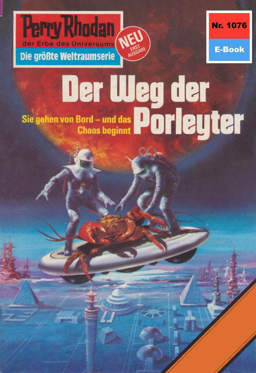 Horst Hoffmann Perry Rhodan 1076: Der Weg der Porleyter h g ewers perry rhodan 1221 der oxtorner und der admiral