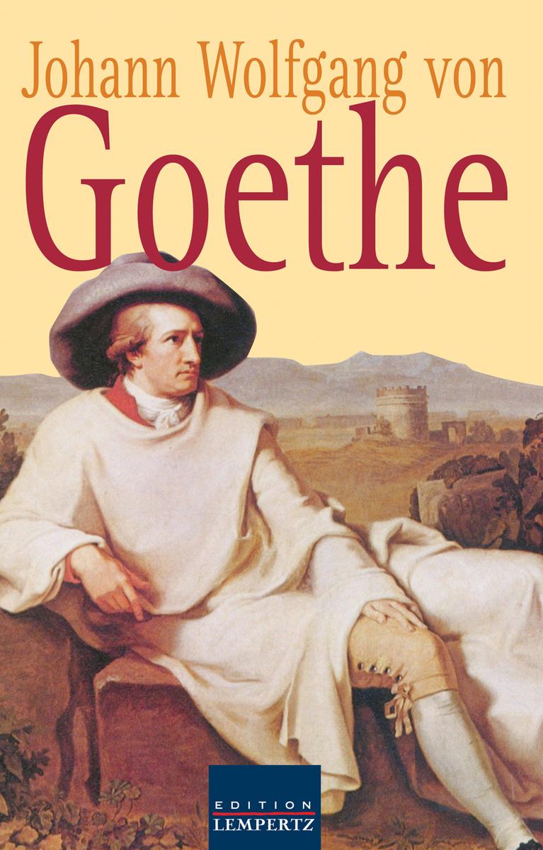 Johann Wolfgang von Goethe Johann Wolfgang von Goethe - Gesammelte Gedichte