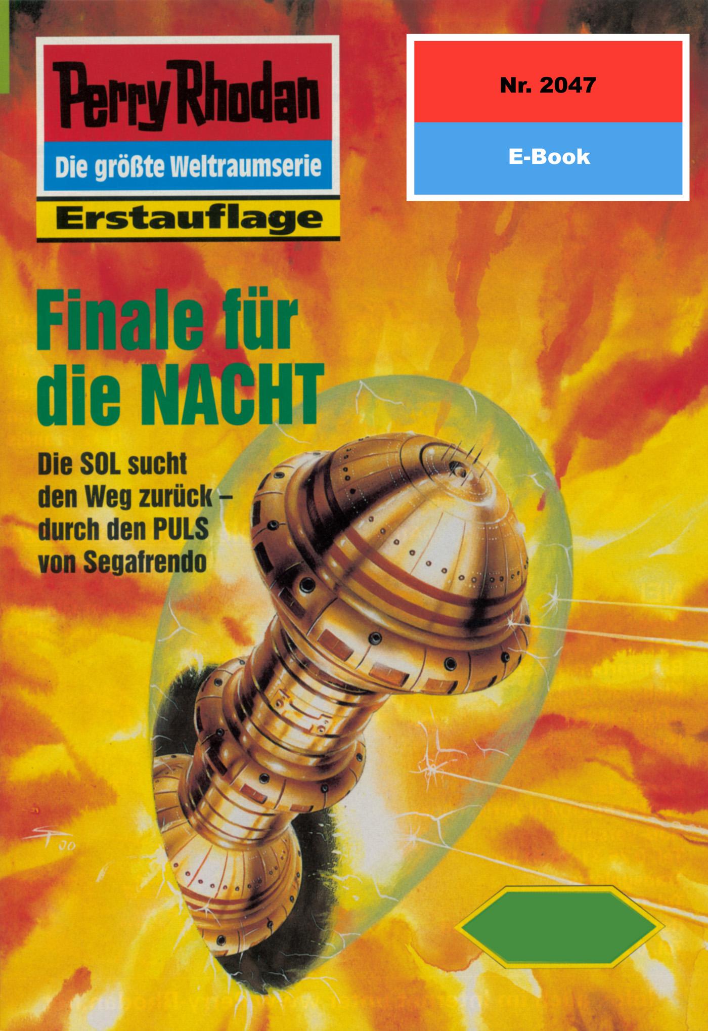 Horst Hoffmann Perry Rhodan 2047: Finale für die NACHT horst hoffmann perry rhodan 2047 finale für die nacht