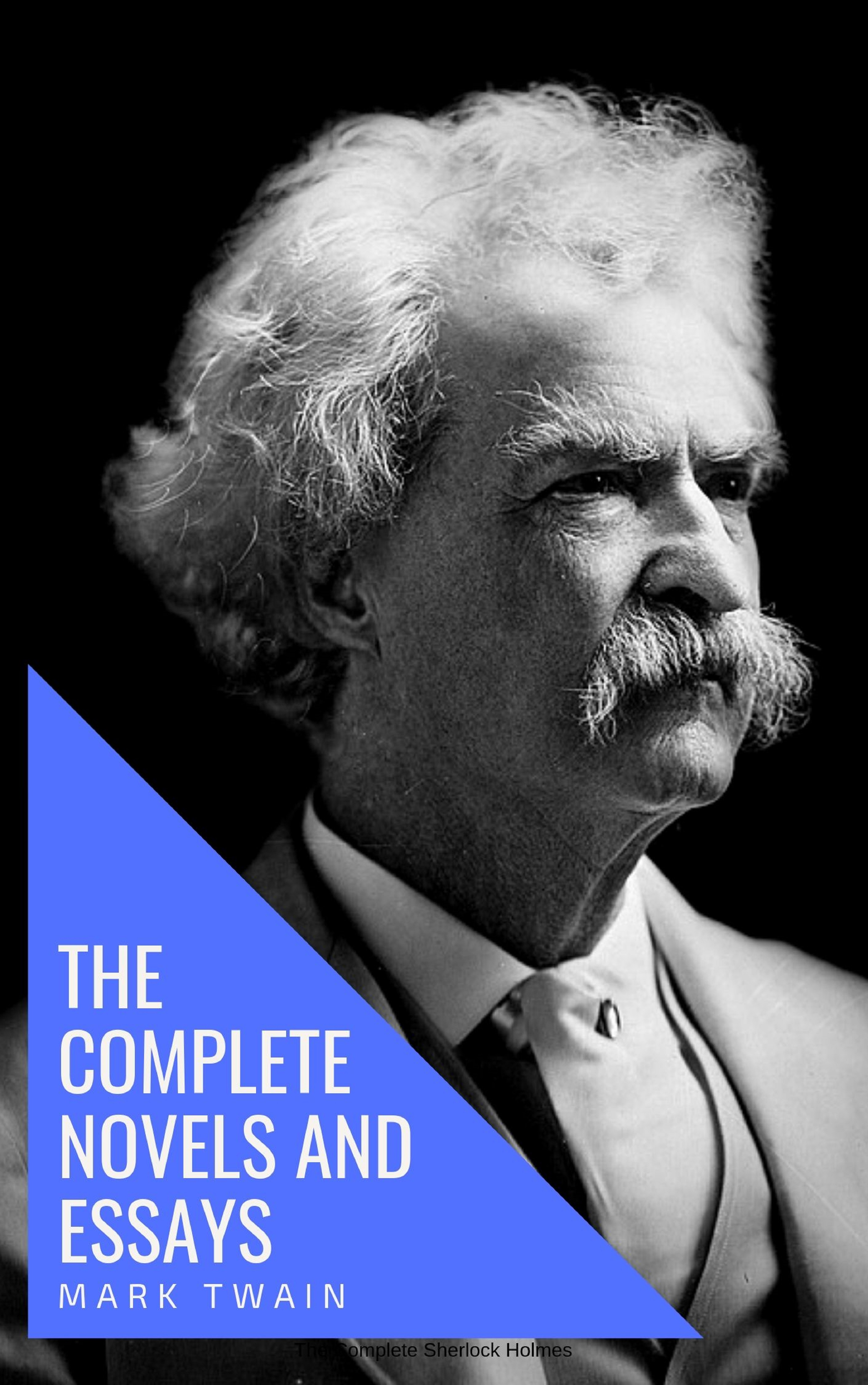 mark twain the complete novels and essays