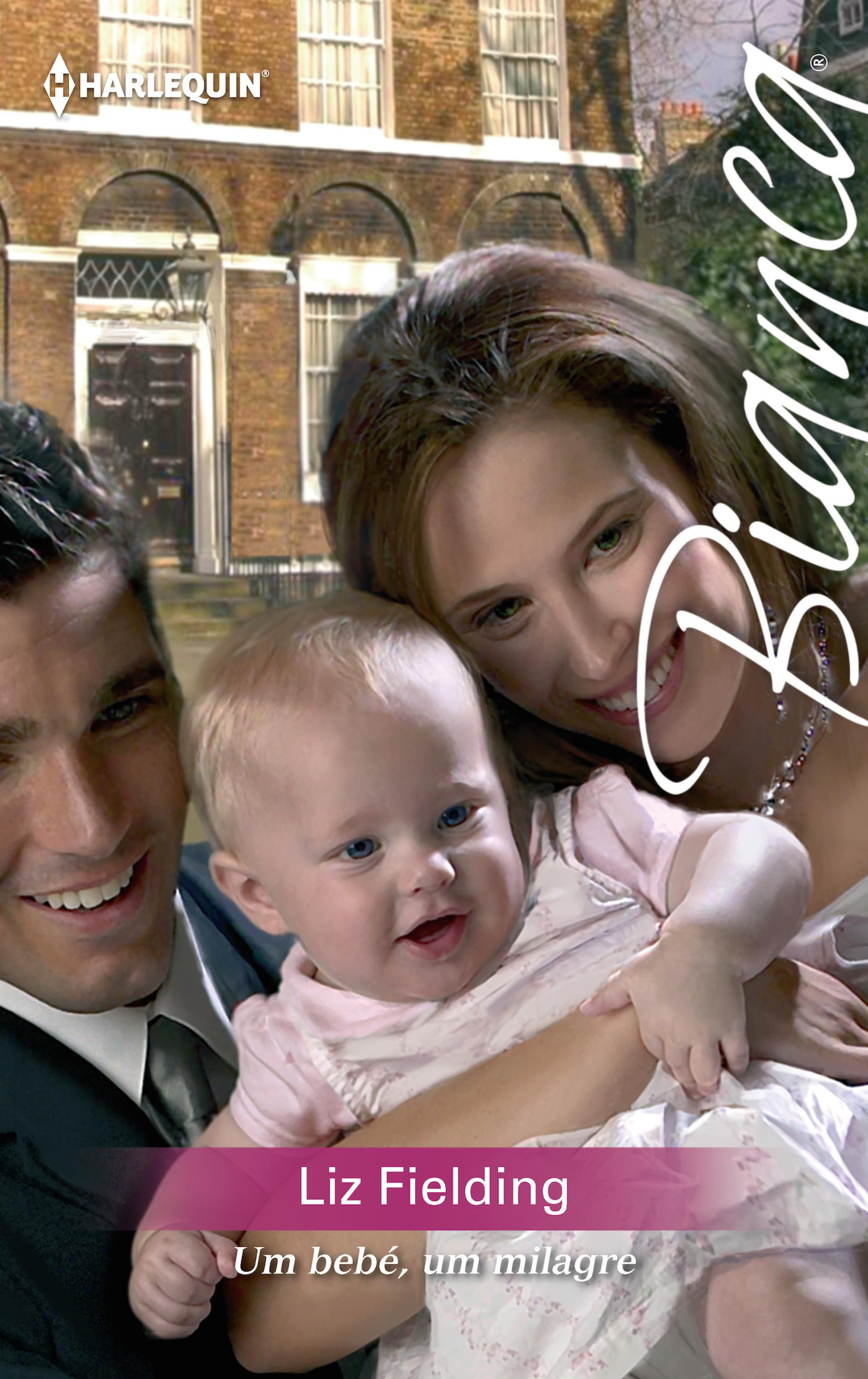 Liz Fielding Um bebé, um milagre anne marie winston um homem e um bebé