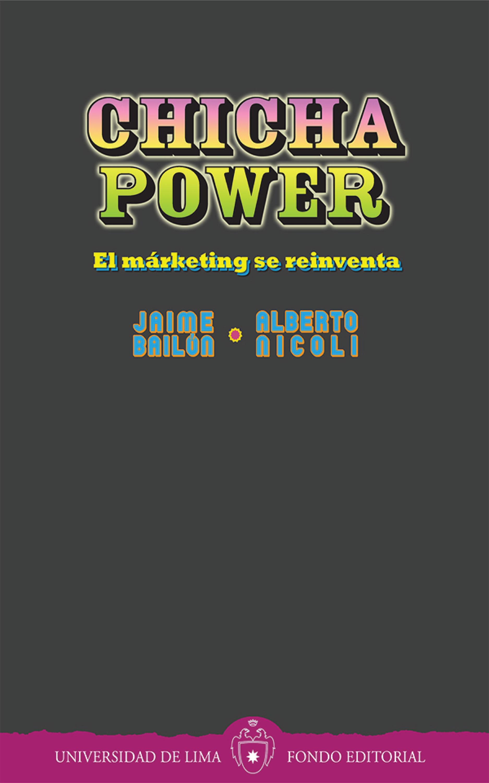 Jaime Bailón Chicha power