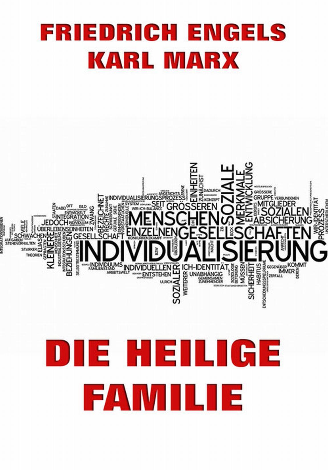 Karl Marx Die heilige Familie oder Kritik der kritischen Kritik k marx das kapital kritik der politischen oekonomie