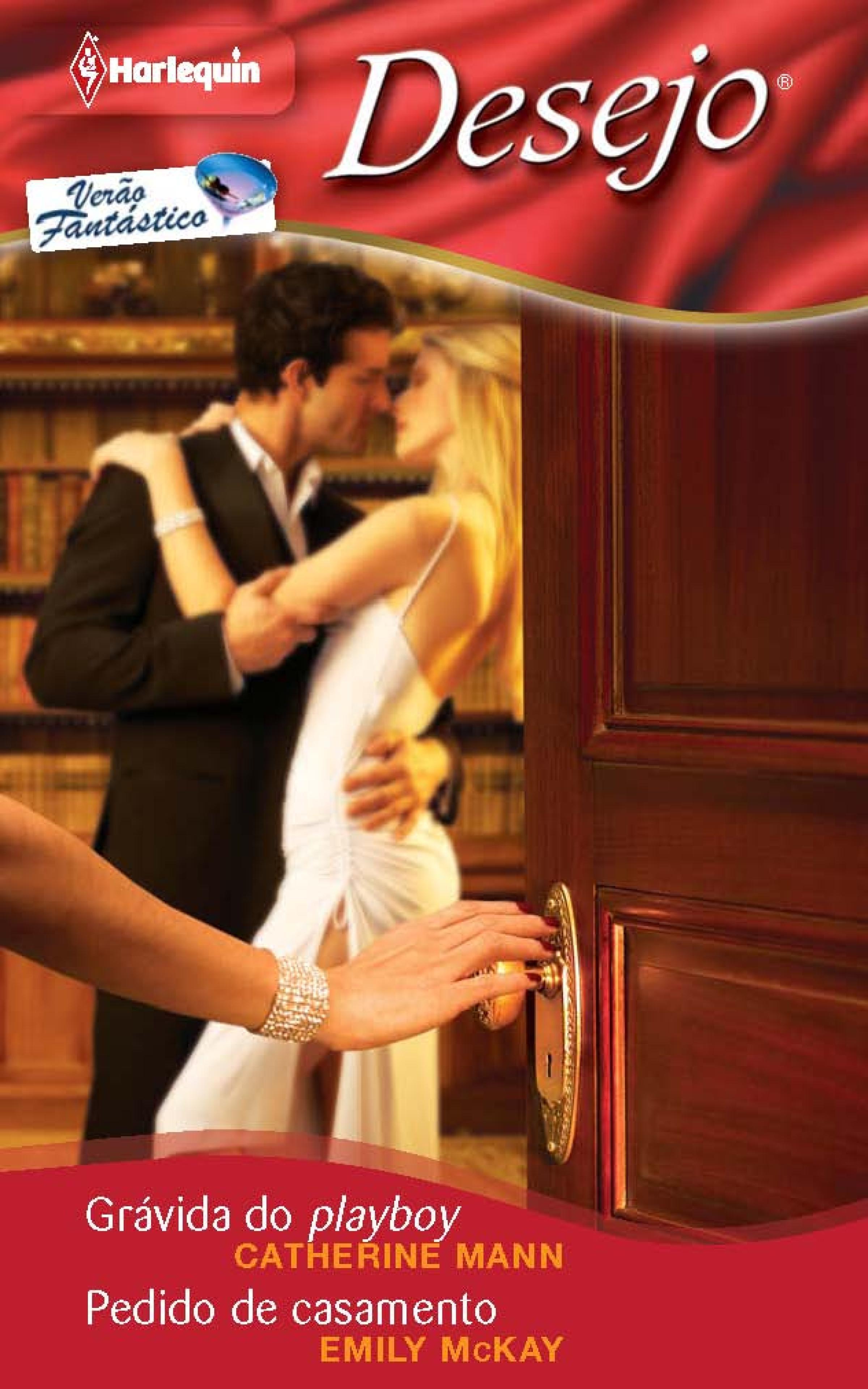 Emily McKay Grávida do playboy - Pedido de casamento emily mckay gorące popołudnie