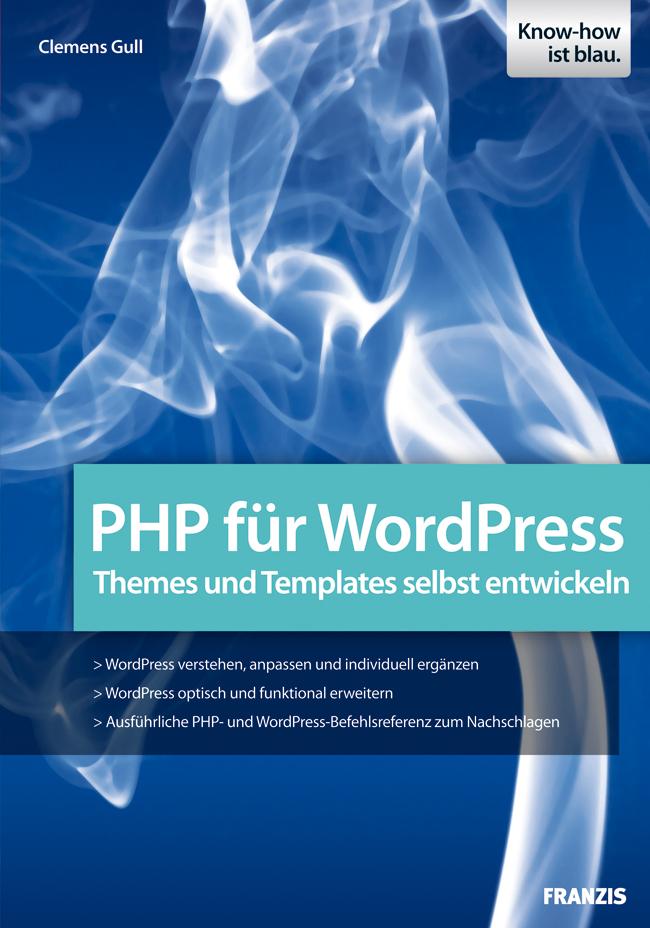 Clemens Gull PHP für WordPress wordpress для профессионалов