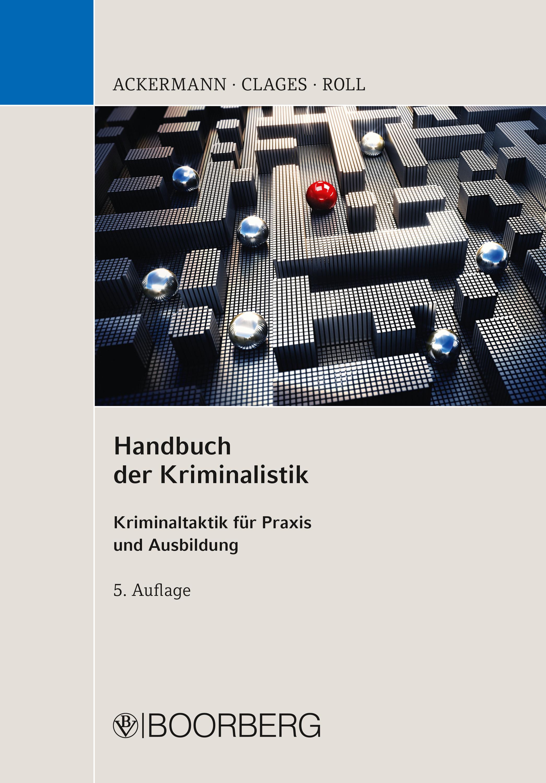 Rolf Ackermann Handbuch der Kriminalistik
