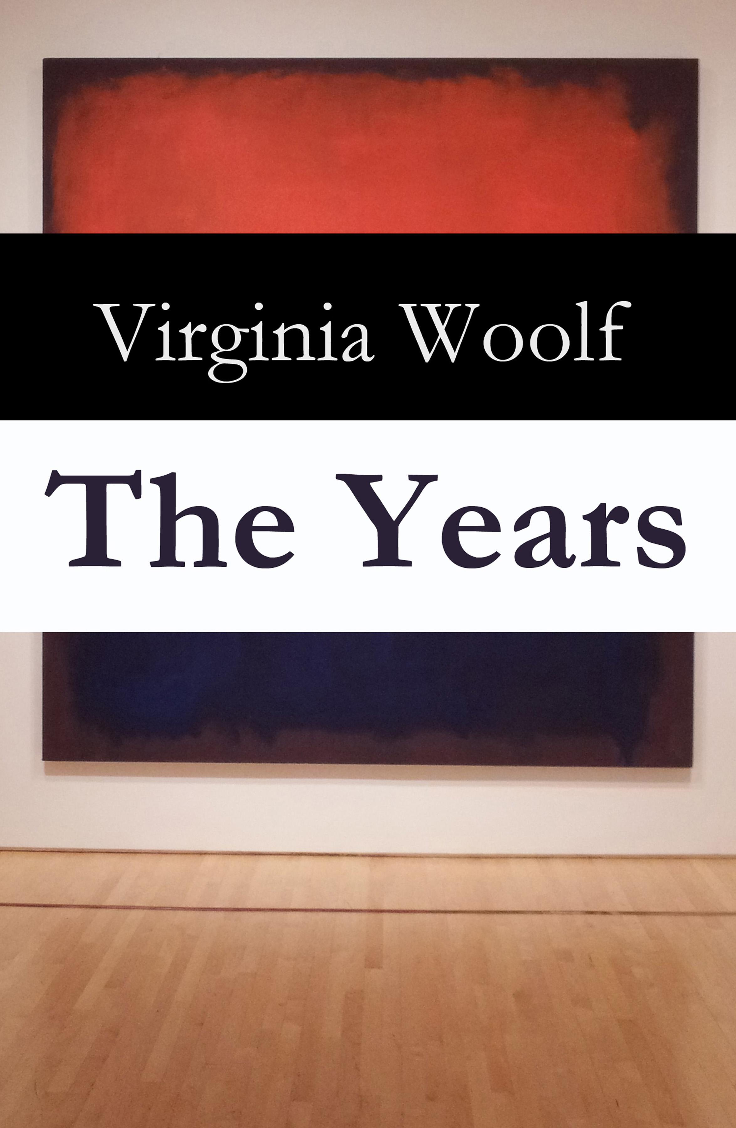 Virginia Woolf The Years woolf v orlando