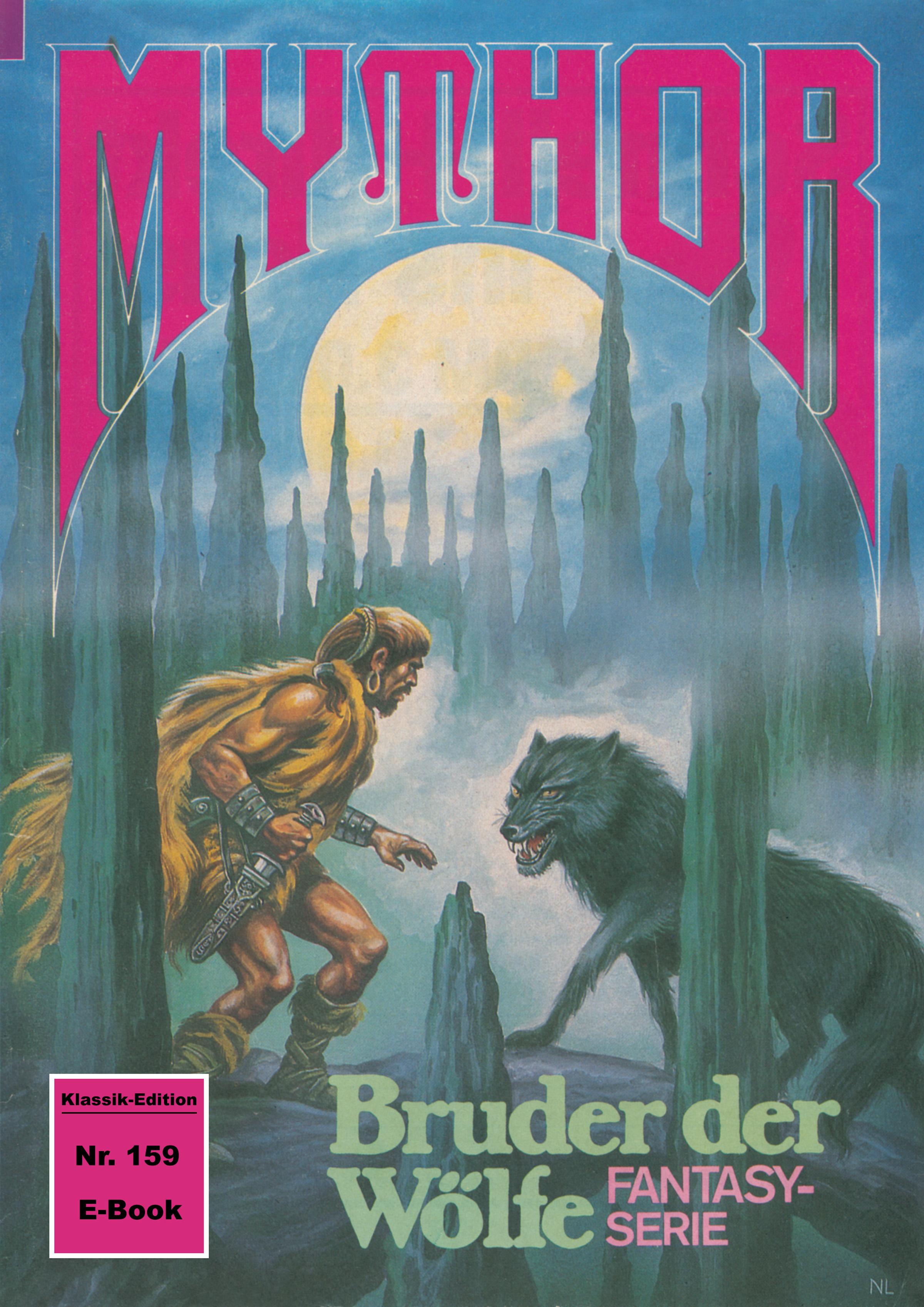 Peter Terrid Mythor 159: Bruder der Wölfe peter terrid mythor 117 herrscher im unsichtbaren
