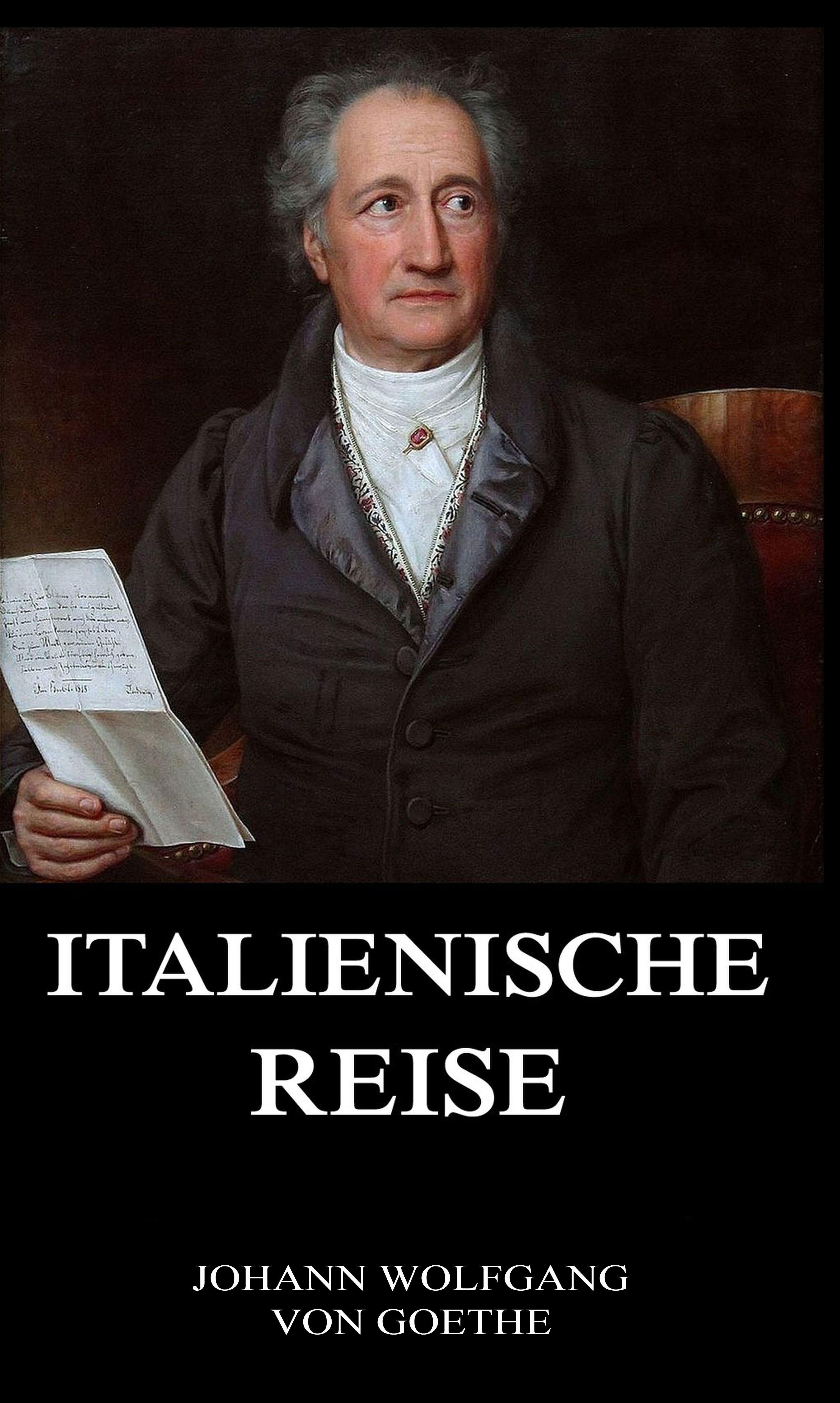 Johann Wolfgang von Goethe Italienische Reise