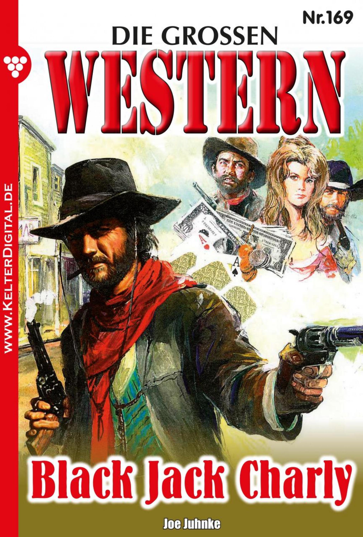 Joe Juhnke Die großen Western 169 joe juhnke die großen western 179