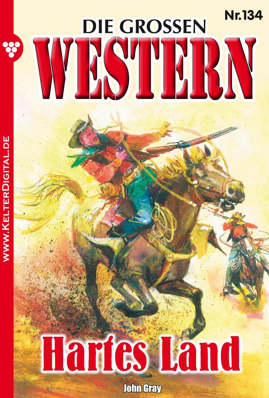 Джон Грэй Die großen Western 134 грэй джон дети с небес