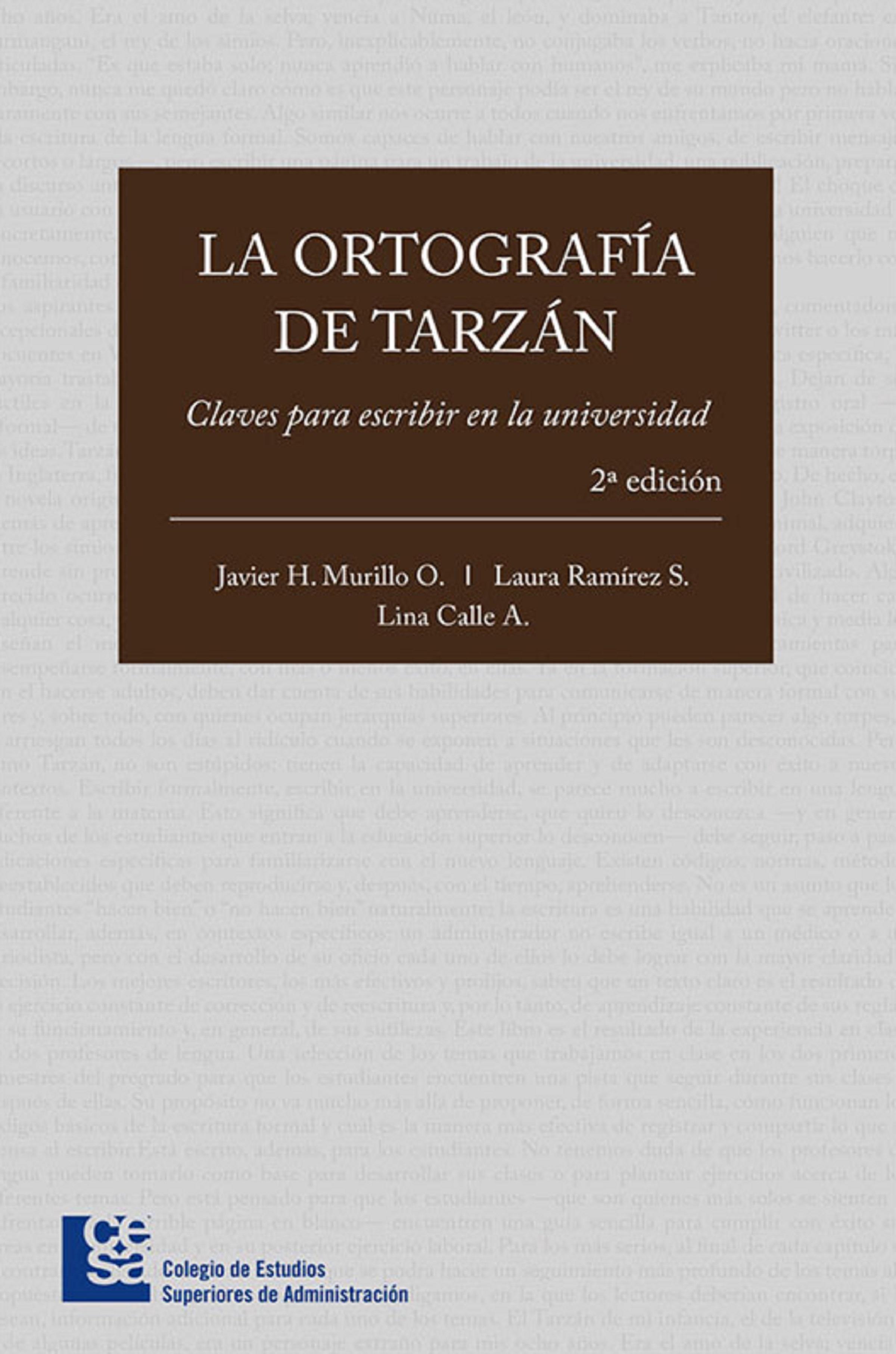 Javier H. Murillo La ortografía de Tarzán