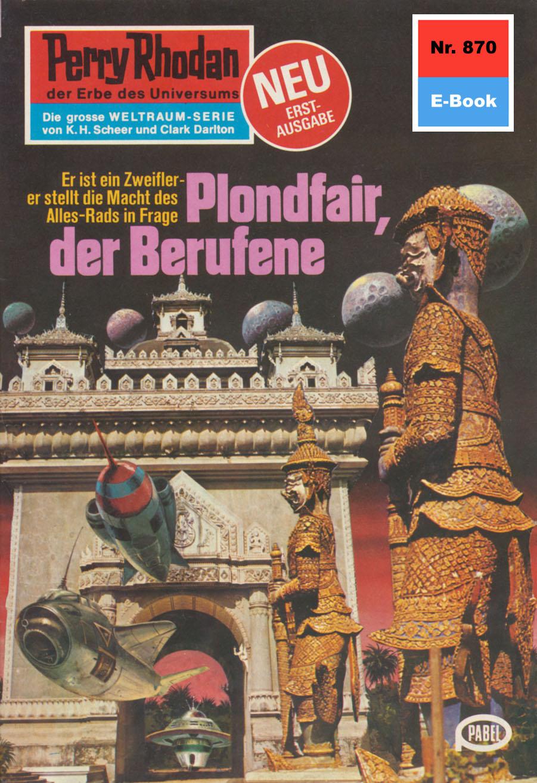 William Voltz Perry Rhodan 870: Plondfair, der Berufene william voltz perry rhodan 816 meister der gravitation