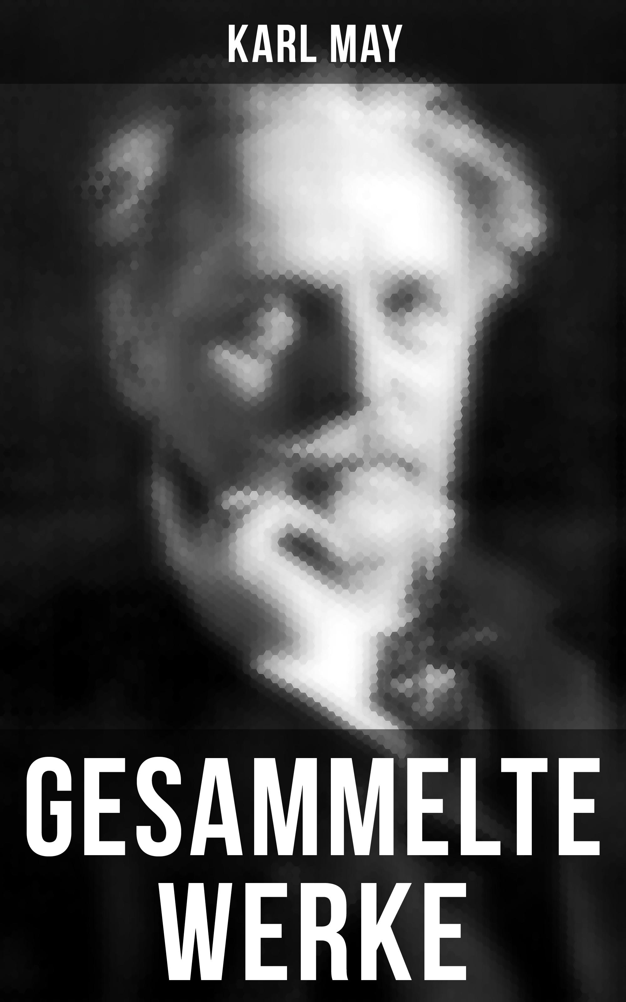 Karl May Gesammelte Werke