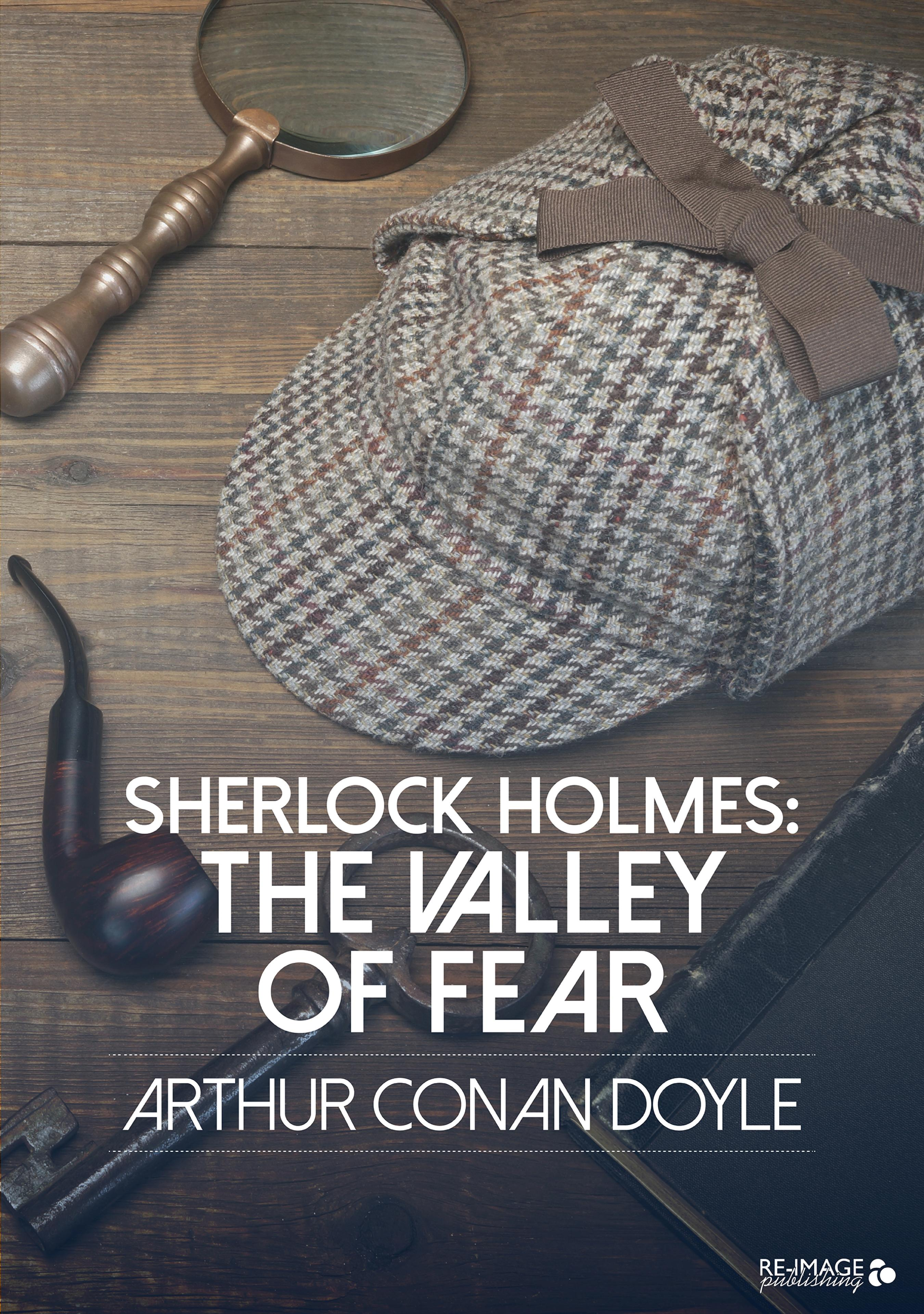 sherlock holmes the valley of fear