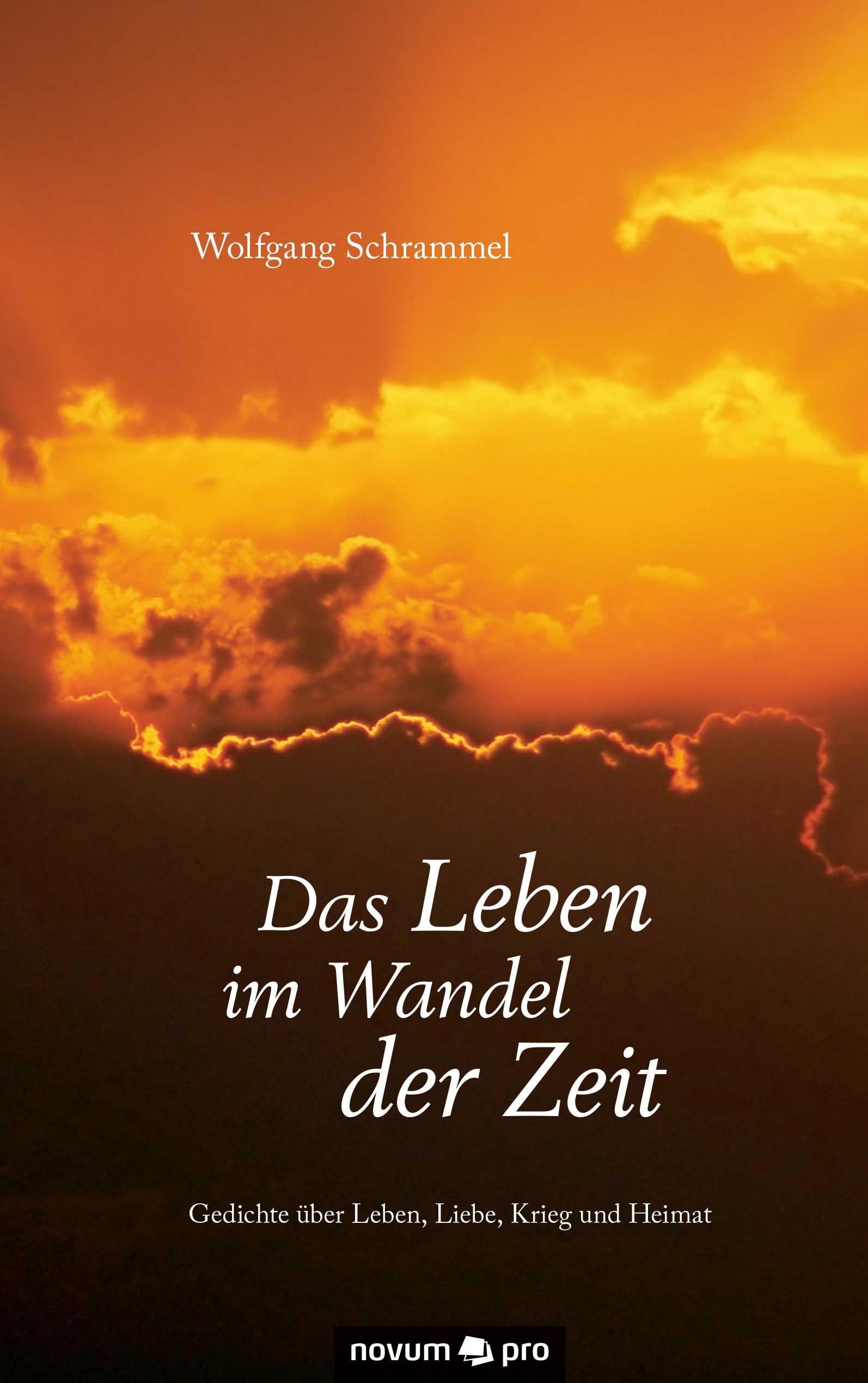 Wolfgang Schrammel Das Leben im Wandel der Zeit