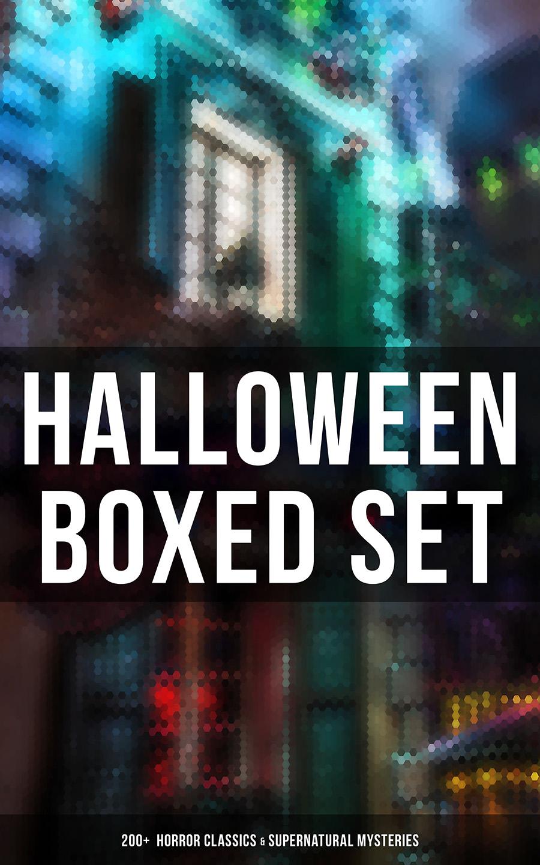 halloween boxed set 200 horror classics supernatural mysteries