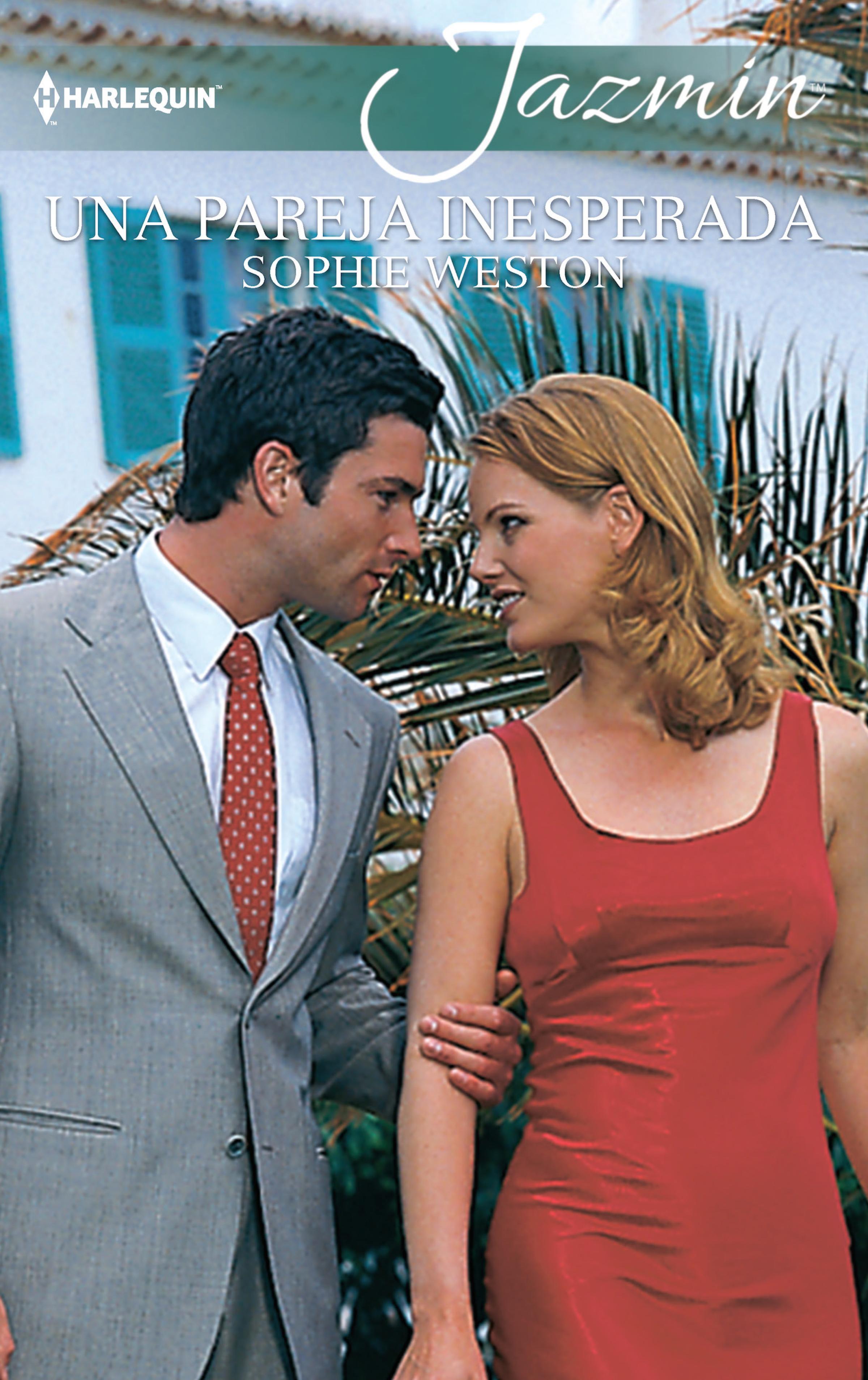 Sophie Weston Una pareja inesperada sophie weston una pareja inesperada