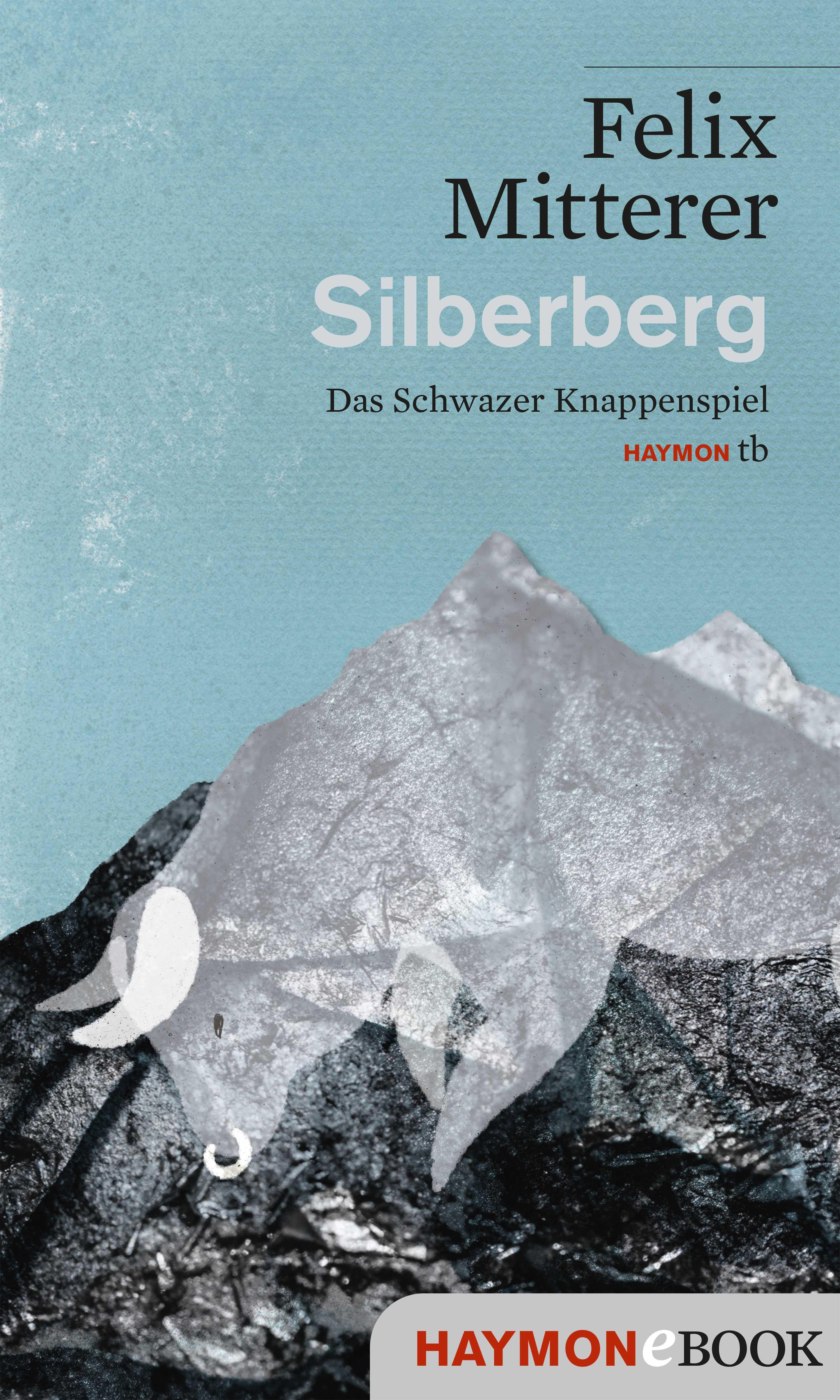 Felix Mitterer Silberberg felix mitterer alle für die mafia