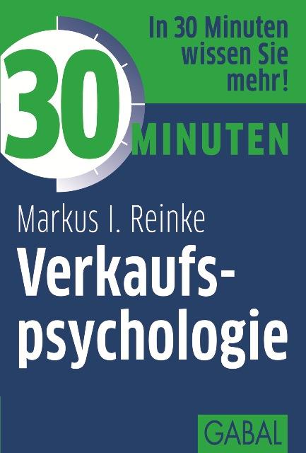 Markus I. Reinke 30 Minuten Verkaufspsychologie joachim skambraks 30 minuten elevator pitch