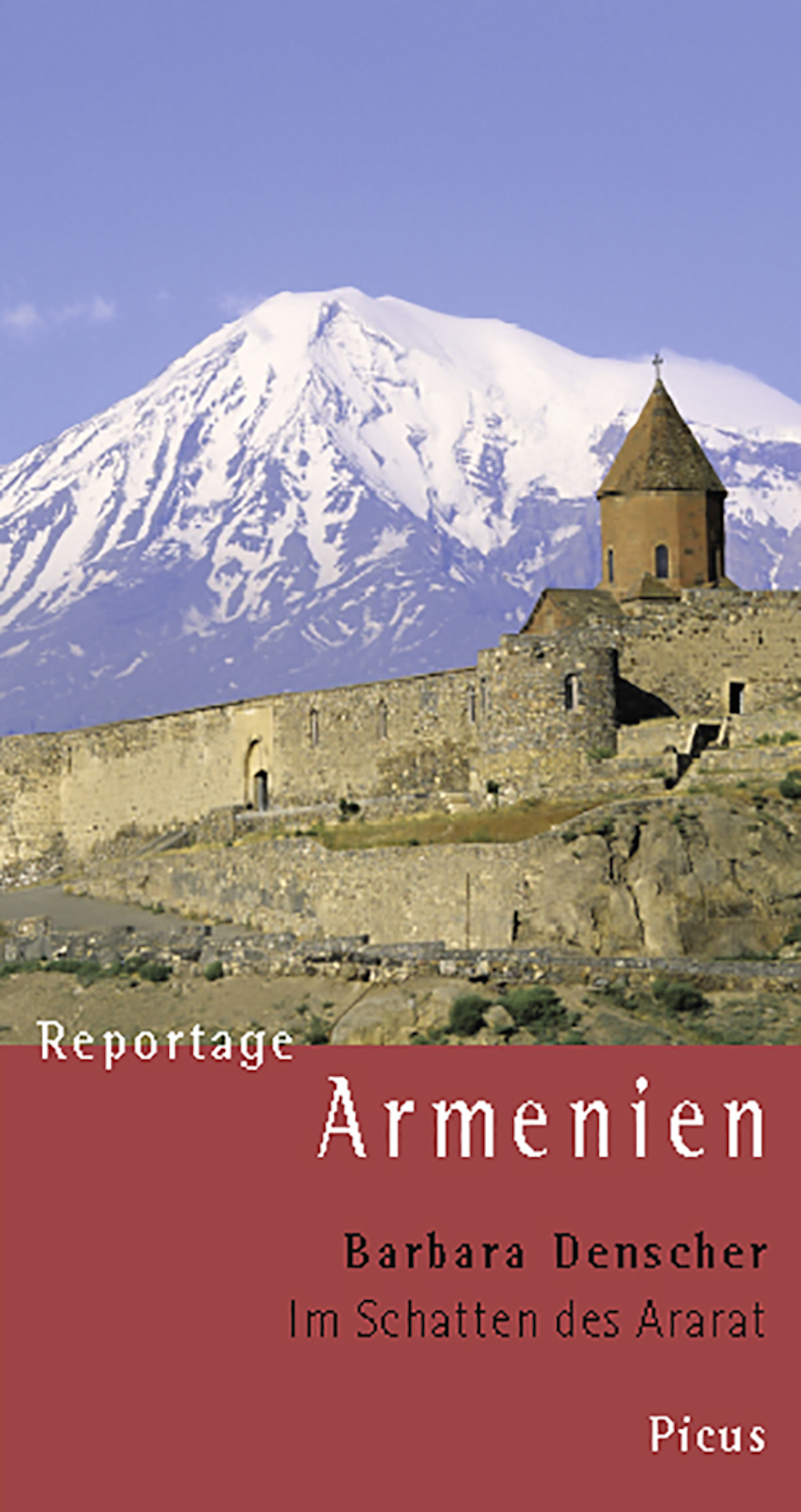 цены Barbara Denscher Reportage Armenien. Im Schatten des Ararat