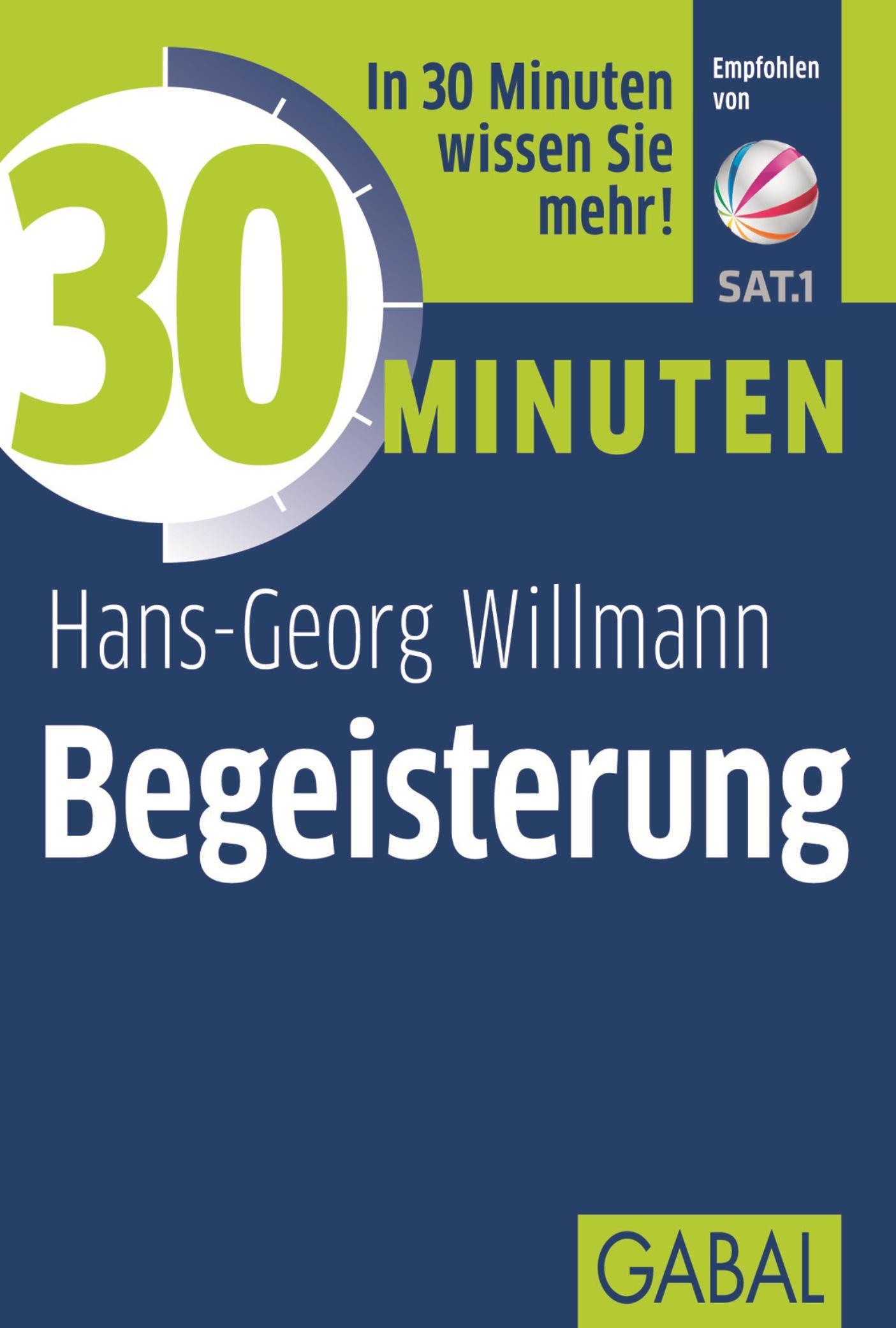 Hans-Georg Willmann 30 Minuten Begeisterung joachim skambraks 30 minuten elevator pitch