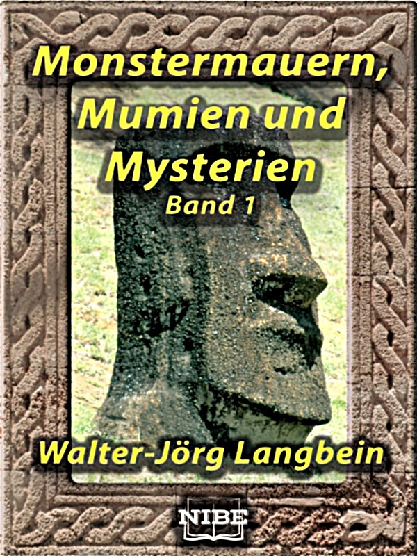 Walter-Jörg Langbein Monstermauern, Mumien und Mysterien Band 1 jörg schieb windows 10 erfolgreich ein und umsteigen