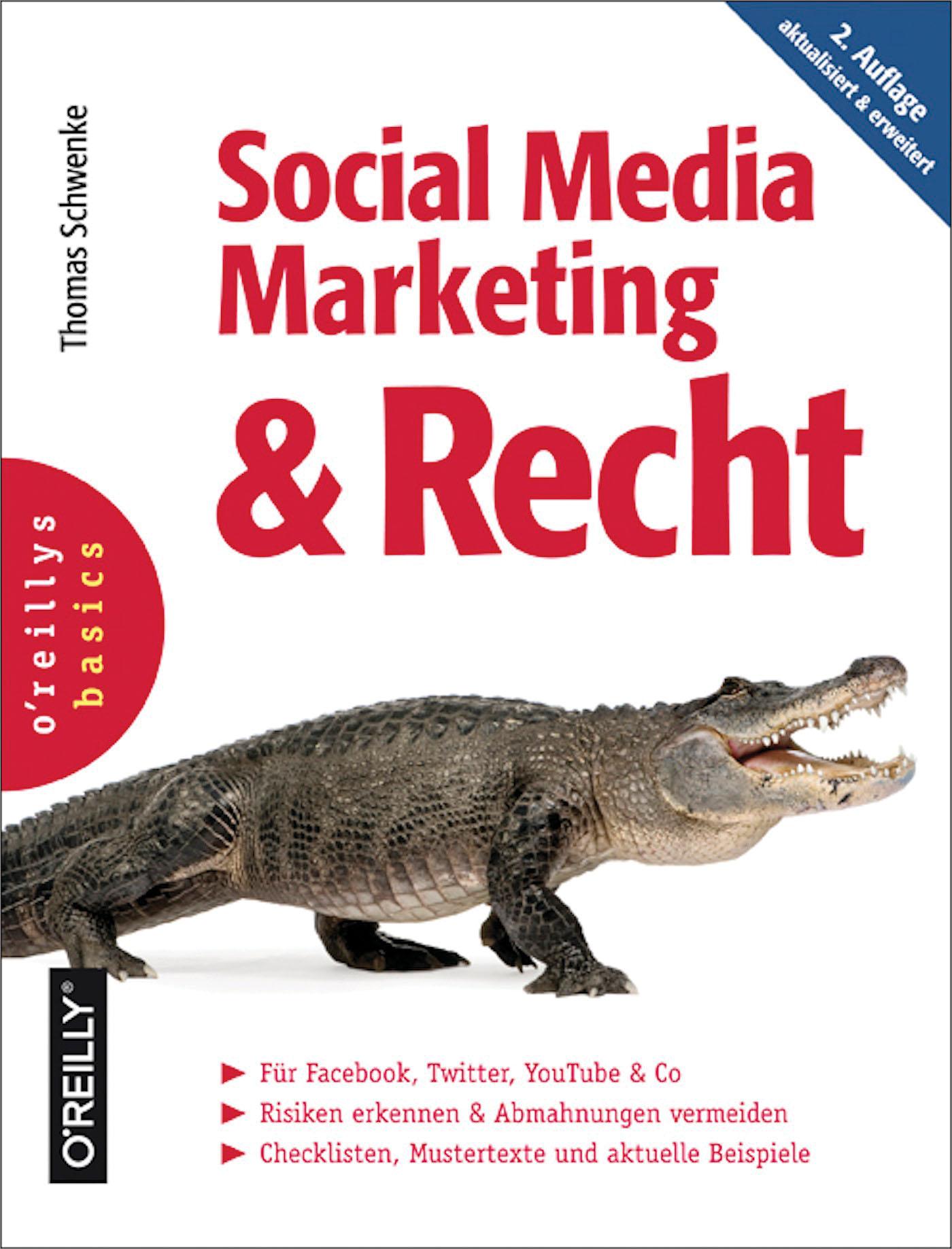 Thomas Schwenke Social Media Marketing und Recht, 2. Auflage
