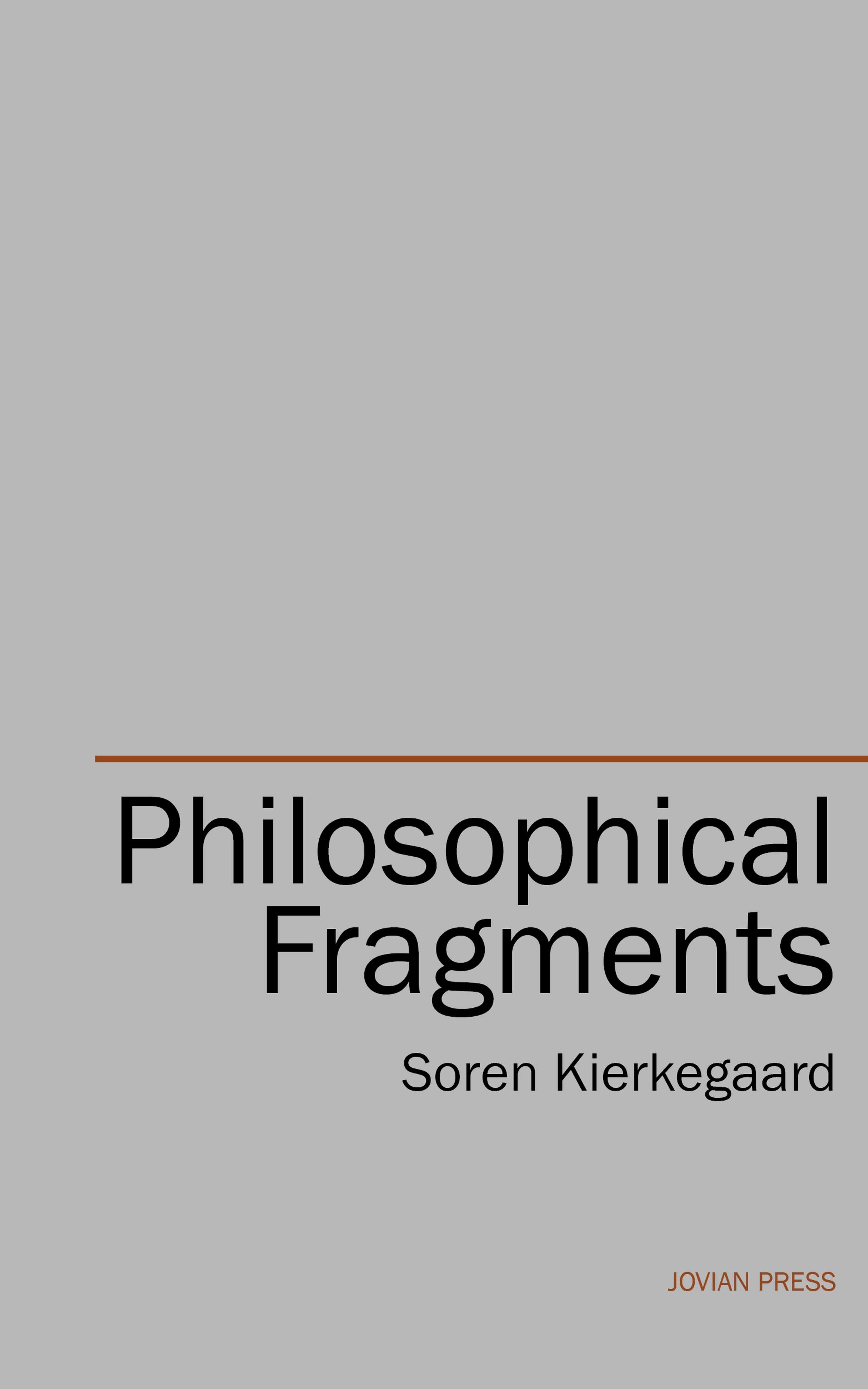 Soren Kierkegaard Philosophical Fragments