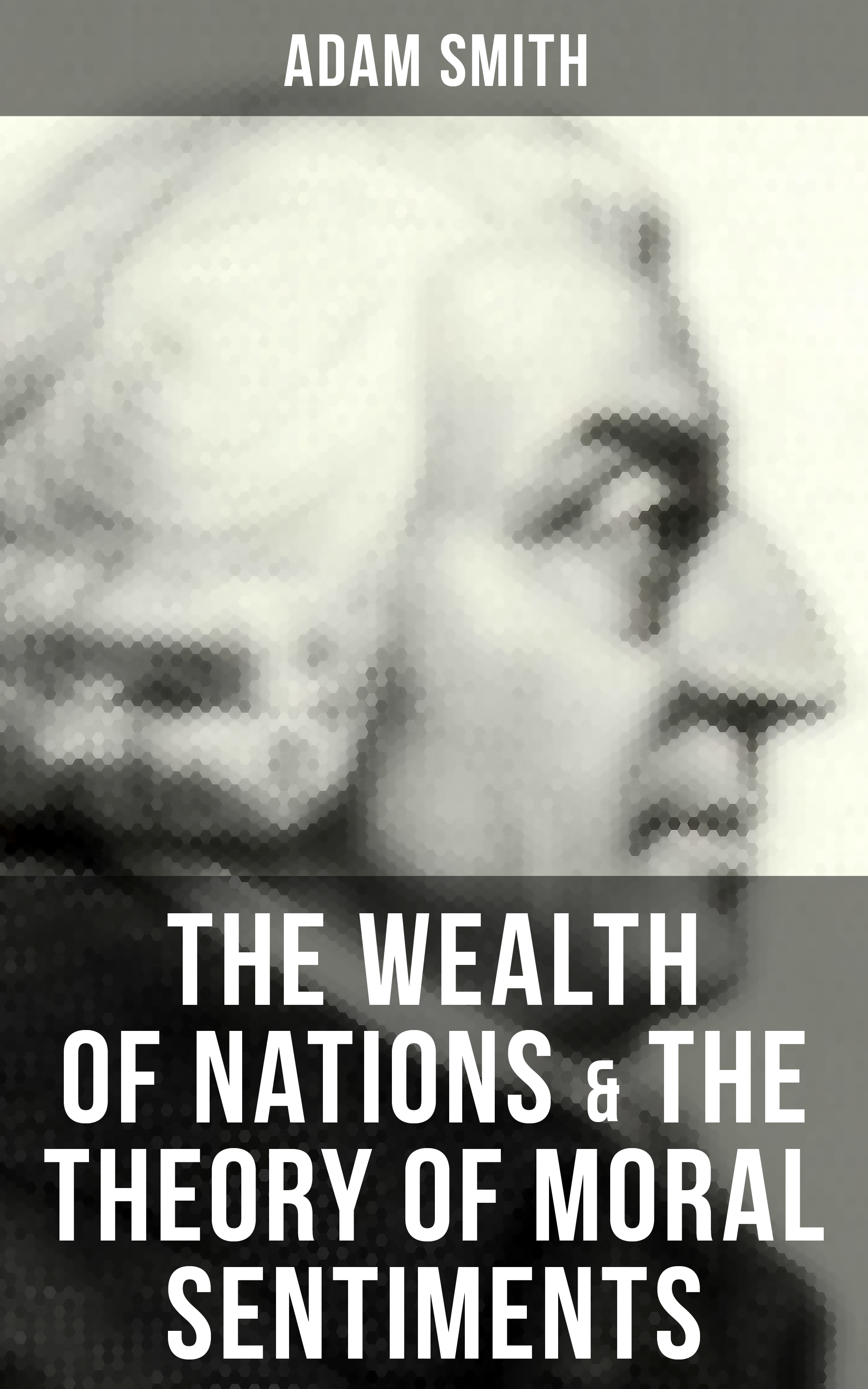 Adam Smith The Wealth of Nations & The Theory of Moral Sentiments все цены