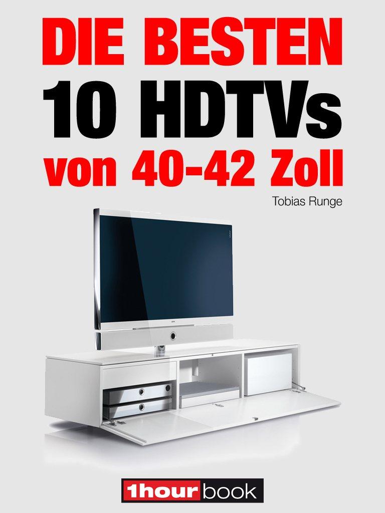 Tobias Runge Die besten 10 HDTVs von 40 bis 42 Zoll