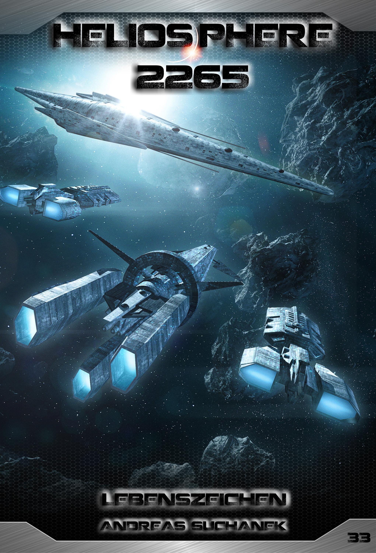 Andreas Suchanek Heliosphere 2265 - Band 33: Lebenszeichen (Science Fiction) andreas suchanek heliosphere 2265 band 14 das erste ziel science fiction
