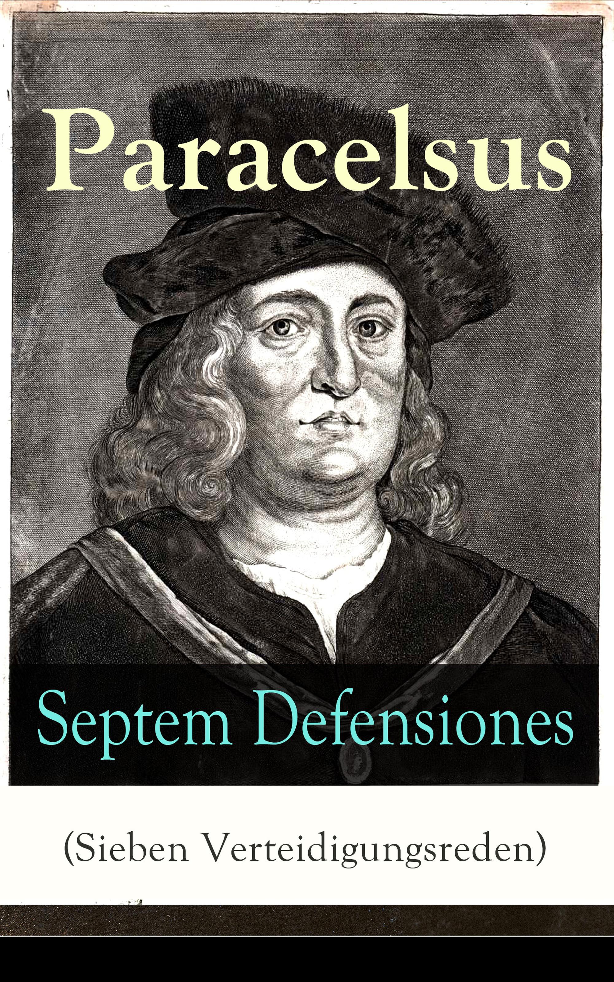 Paracelsus Septem Defensiones (Sieben Verteidigungsreden)