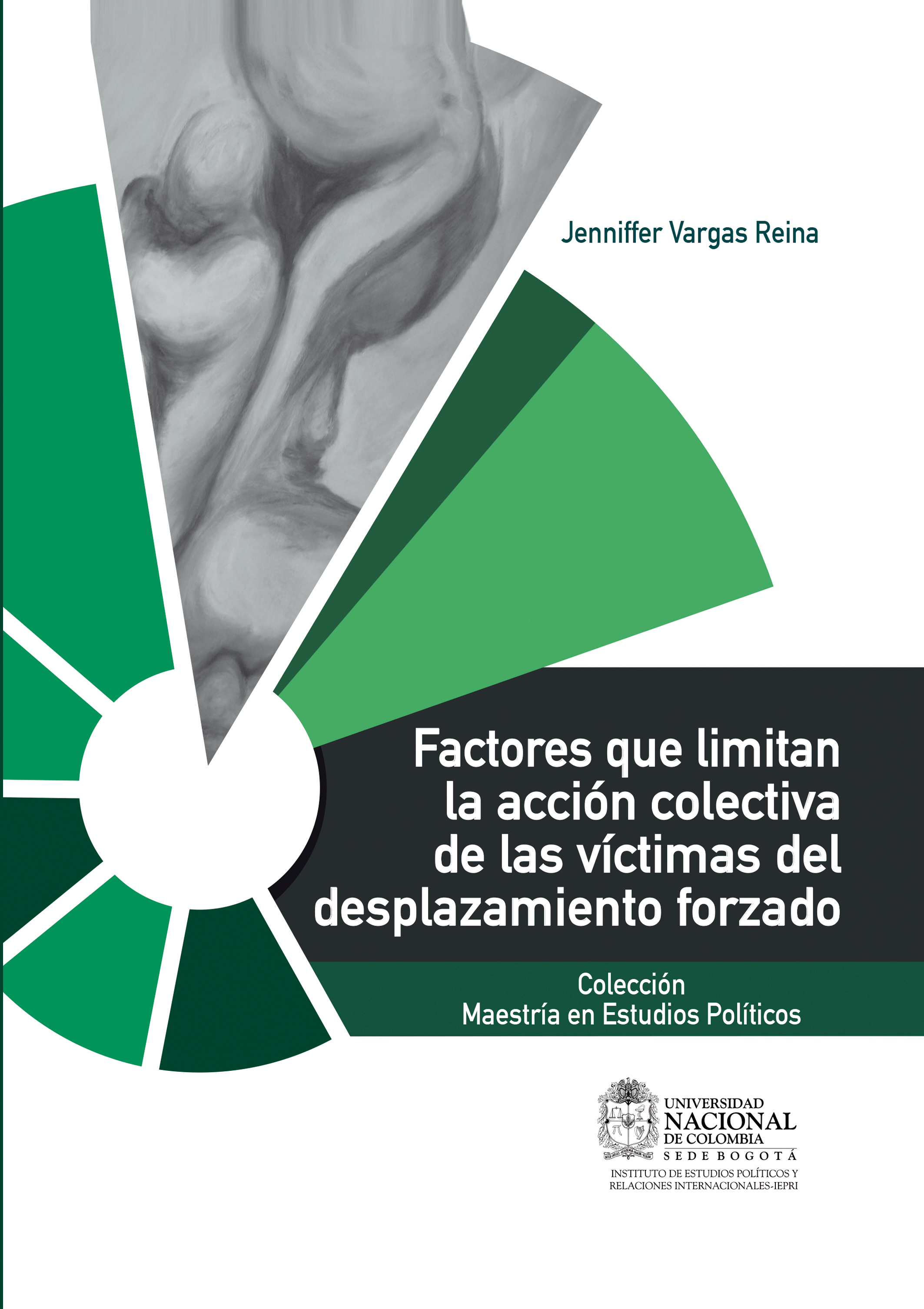 Jenniffer Vargas Reina Factores que limitan la acción colectiva de las víctimas del desplazamiento forzado mario vargas llosa travesuras de la nina mala